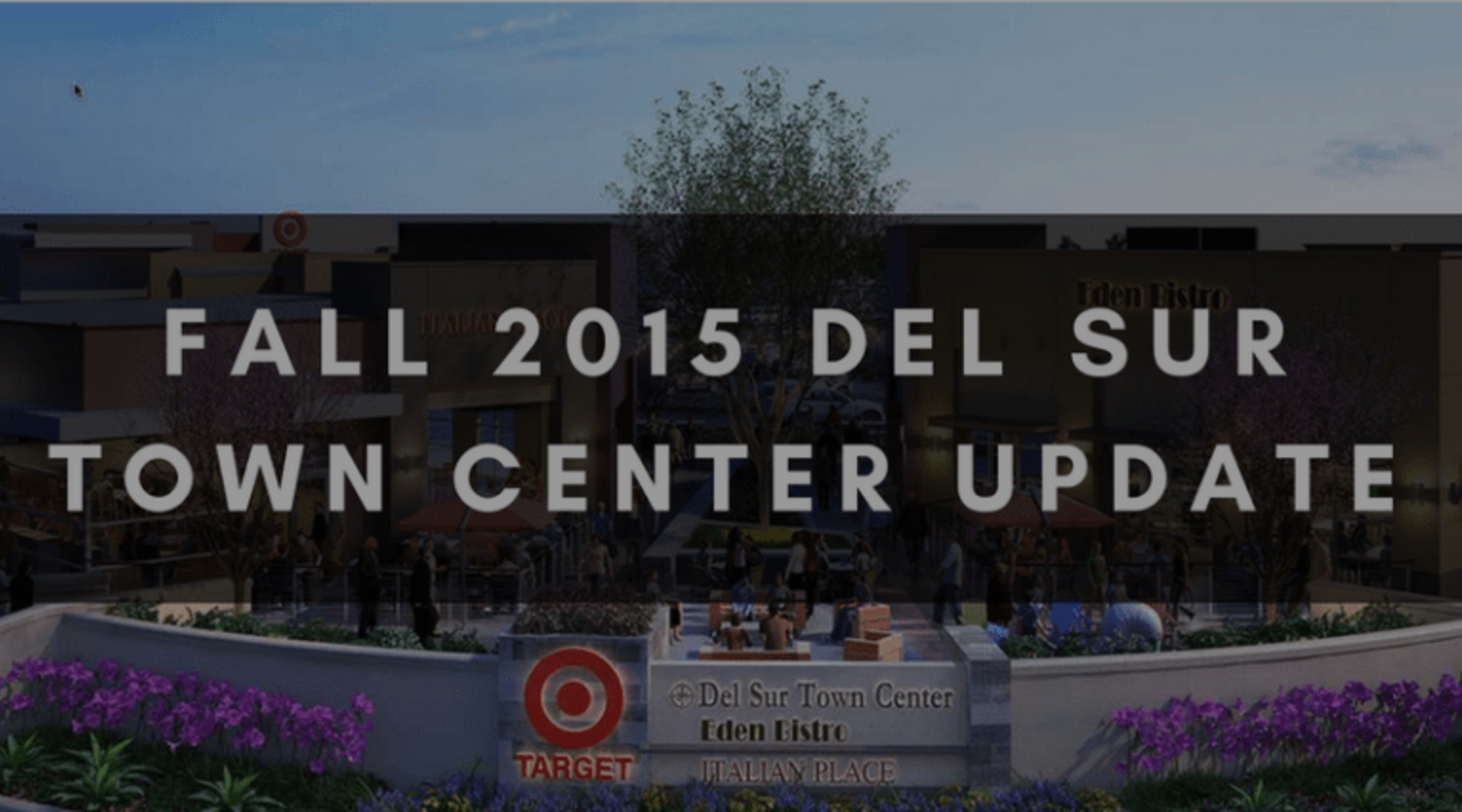 FALL 2015 DEL SUR TOWN CENTER UPDATE