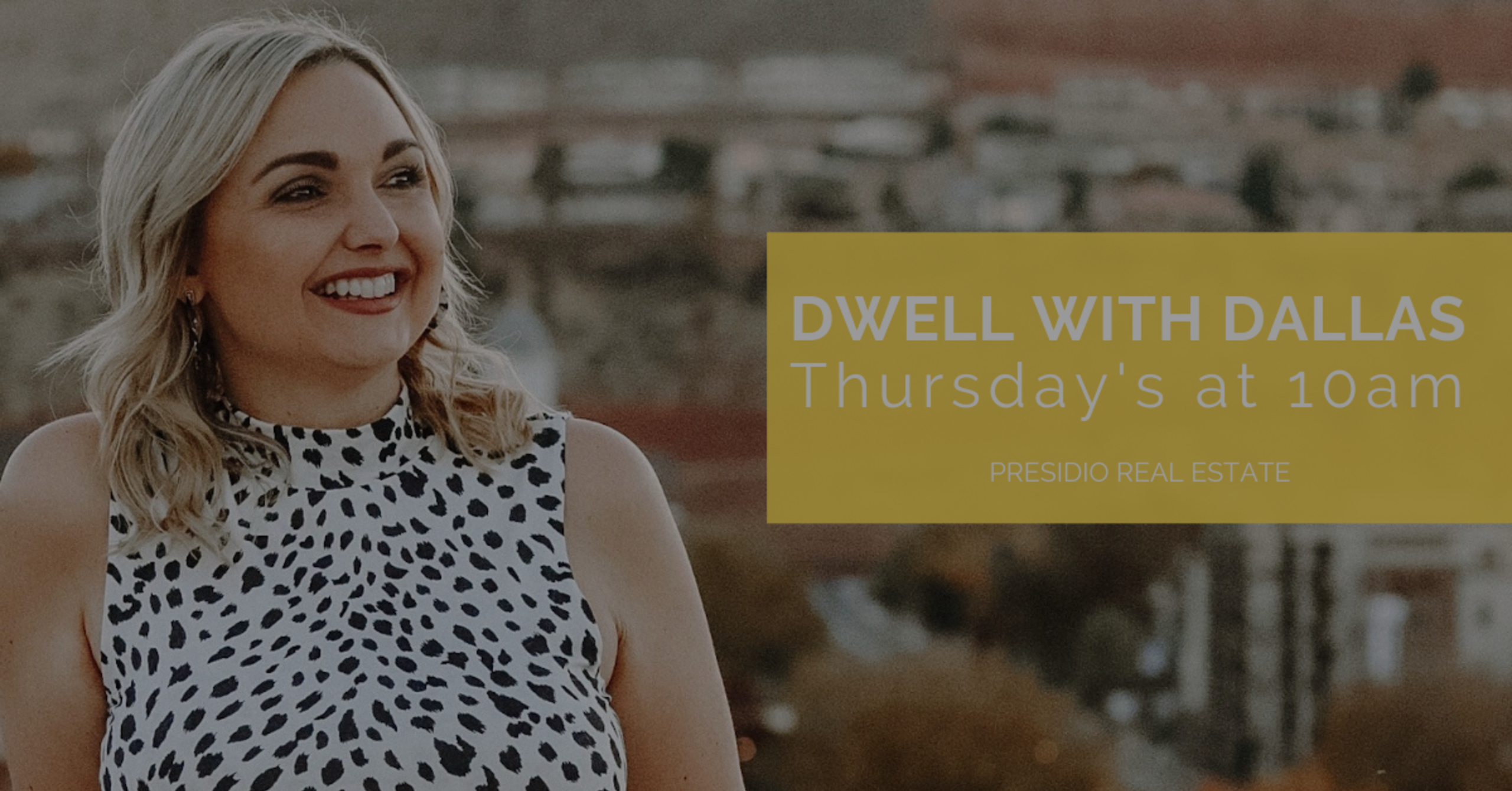 dwell with dallas