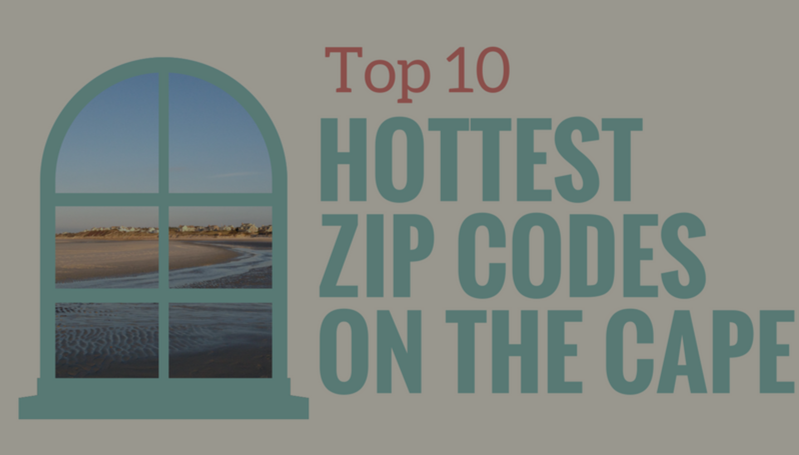 Top 10 Hottest Zip Codes in Cape Cod