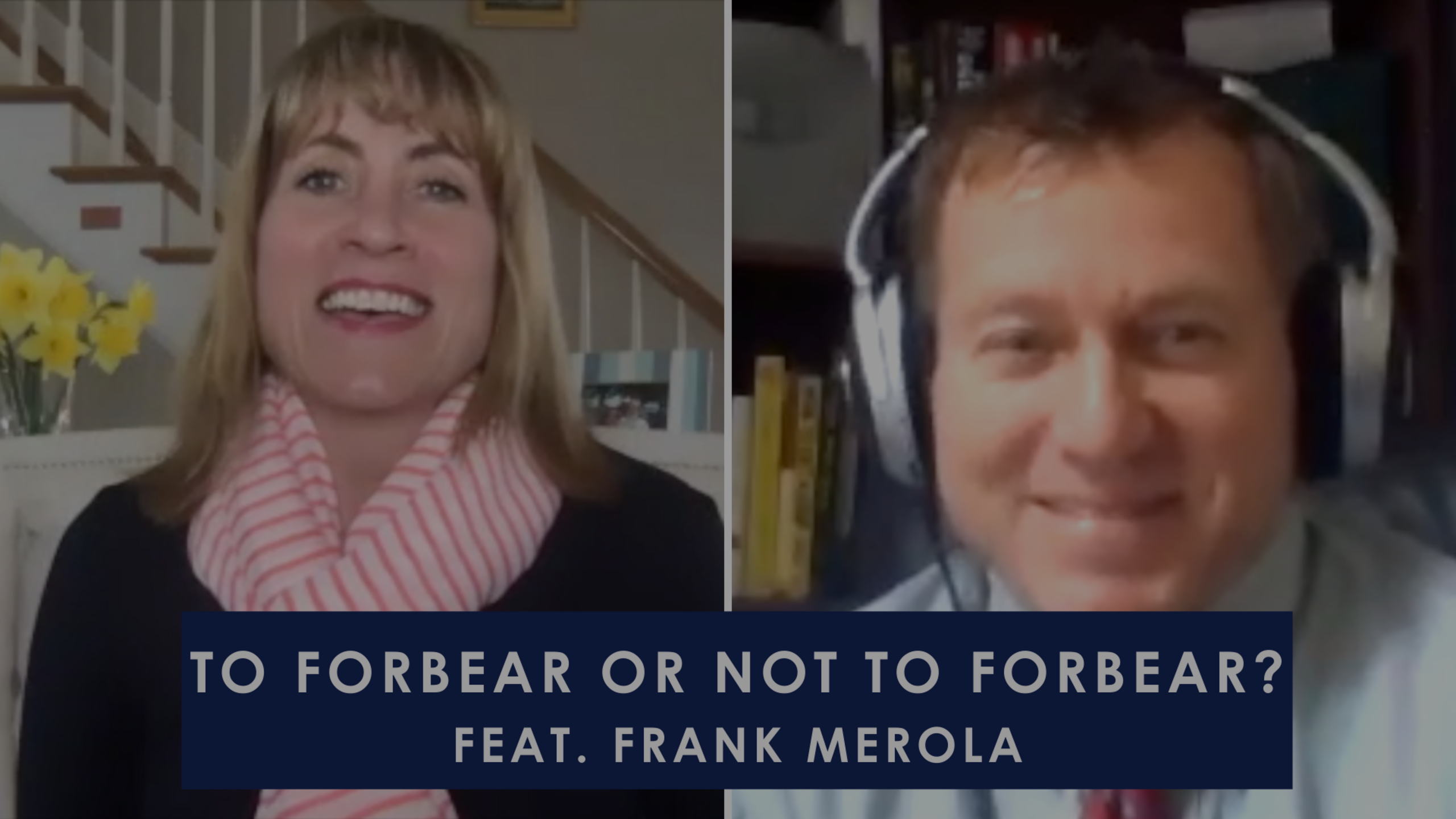 Episode 88: To Forbear or Not to Forbear During Coronavirus