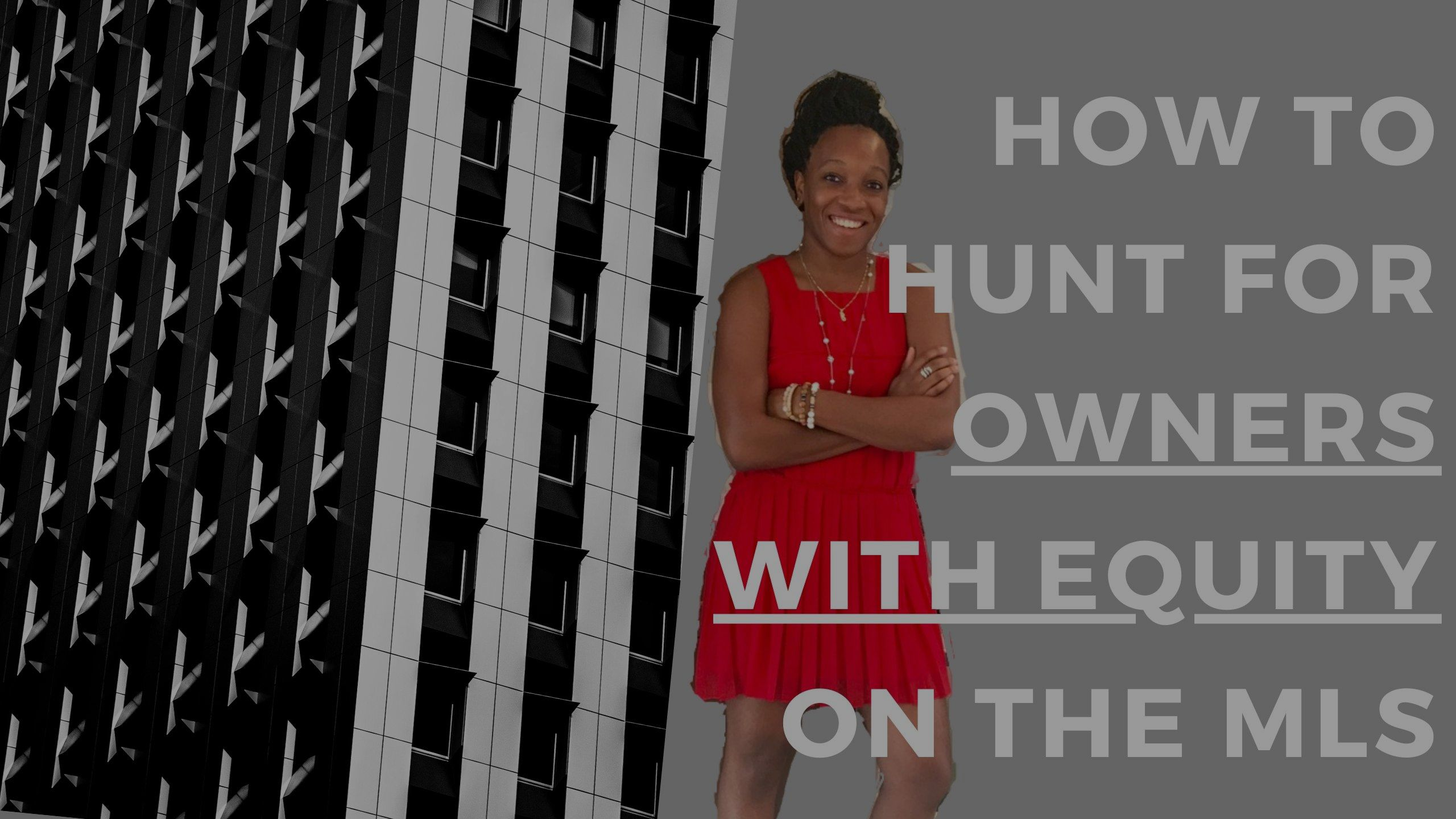 How to Hunt for Owners with Equity on the MLS