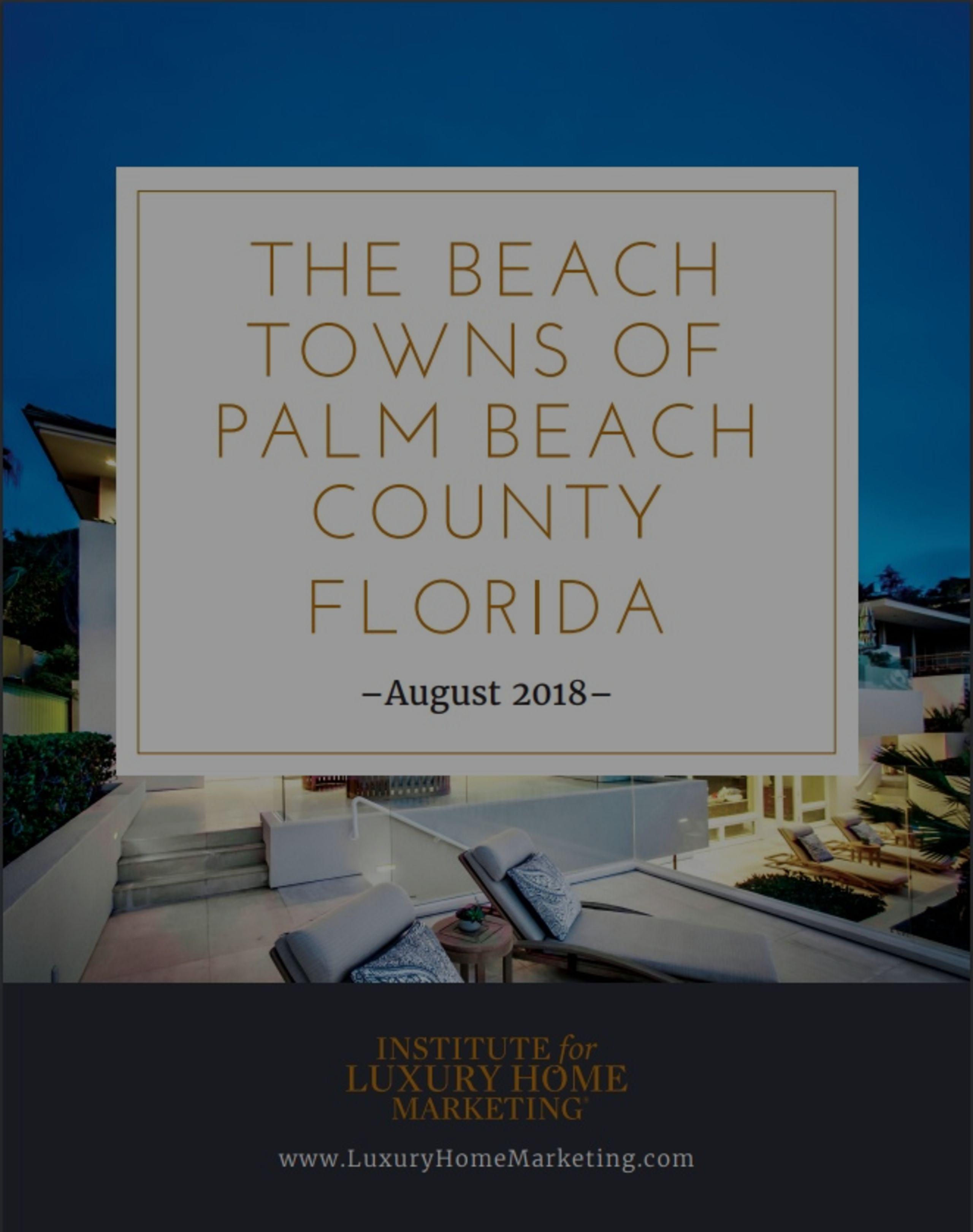 LUXURY MARKET BEACH TOWNS OF THE PALM BEACHES 2018