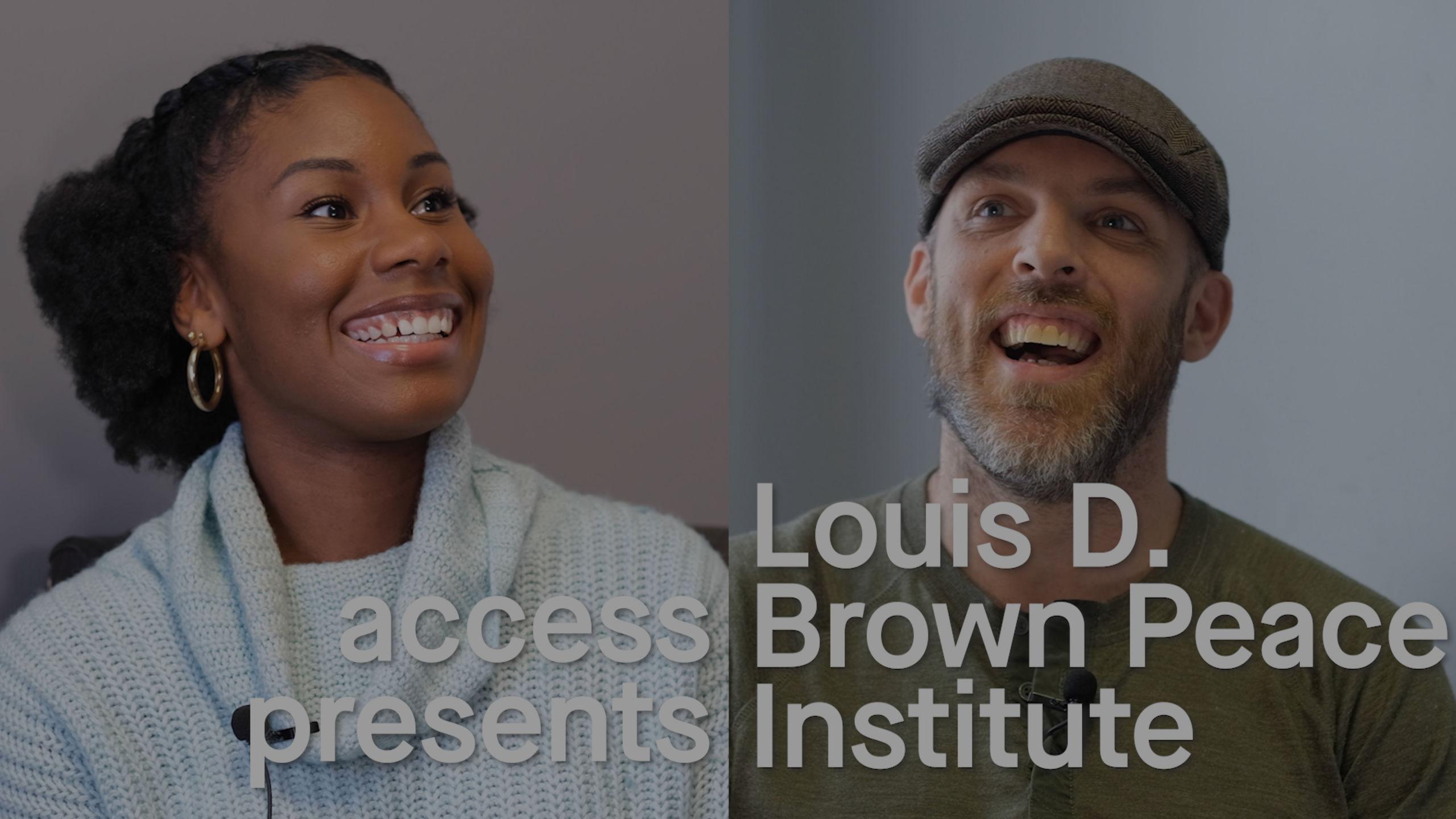 Louis D. Brown Peace Institute Interview