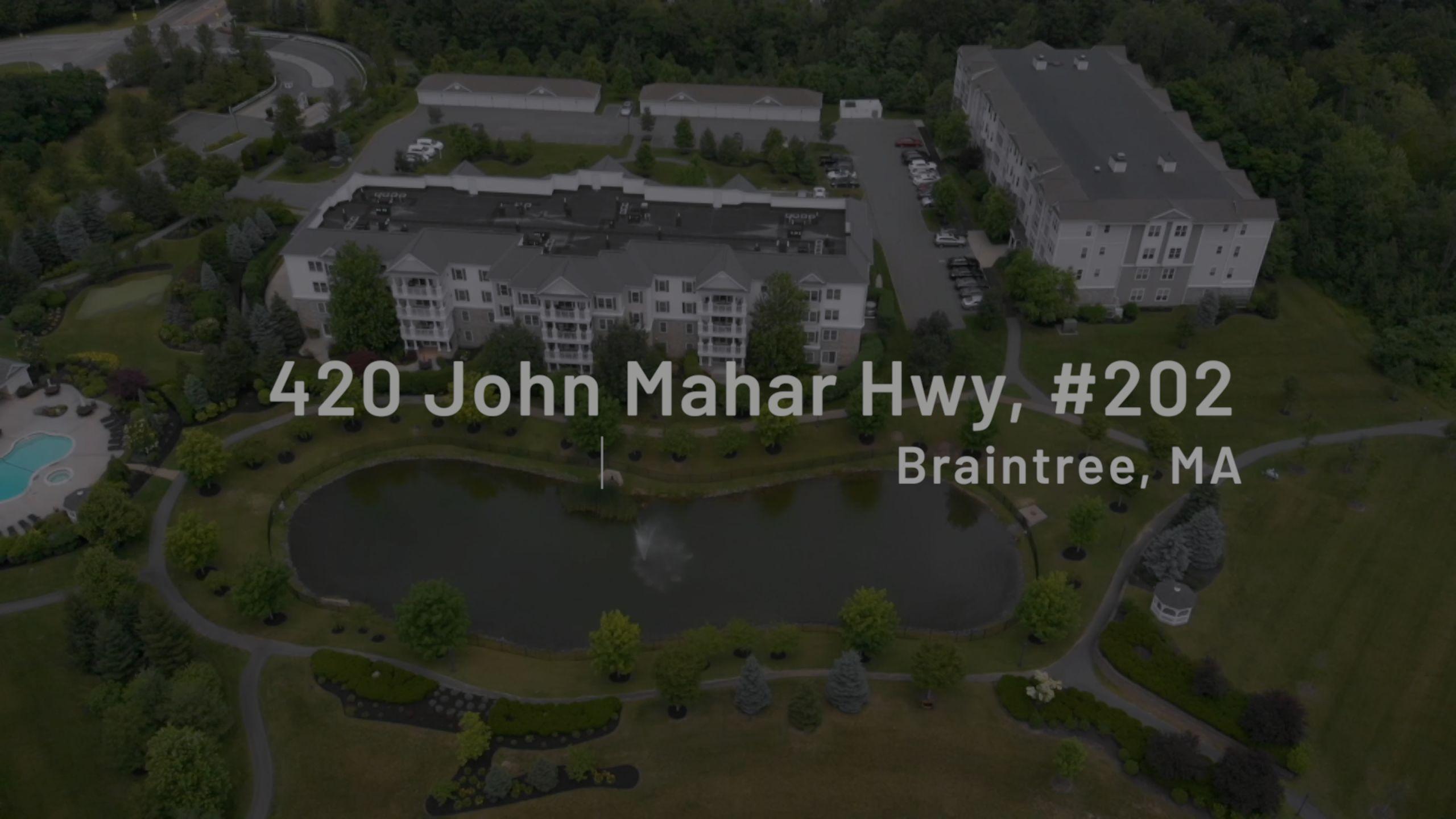 420 John Mahar Hwy #202 Braintree