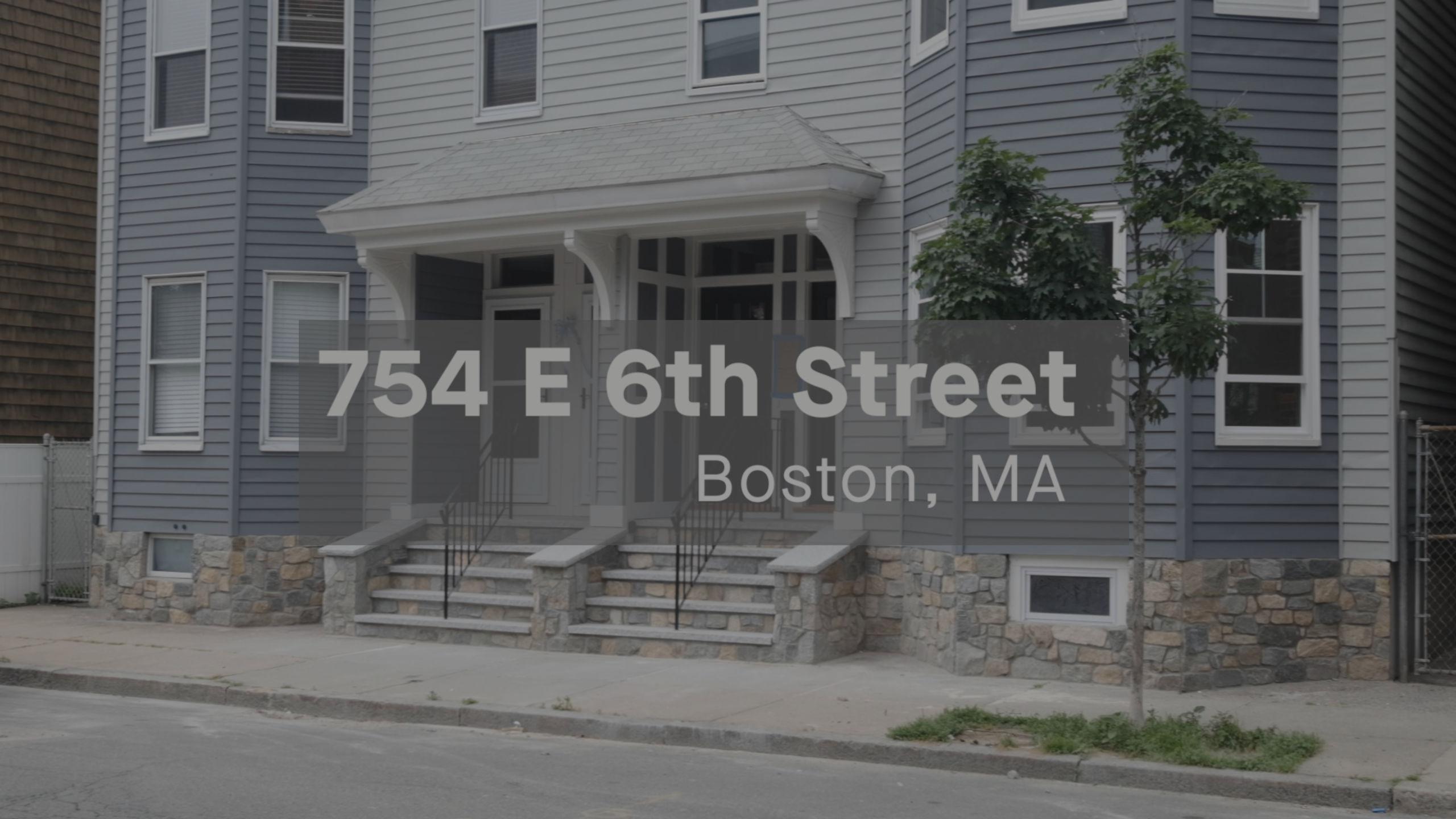 754 East 6 th street Boston MA