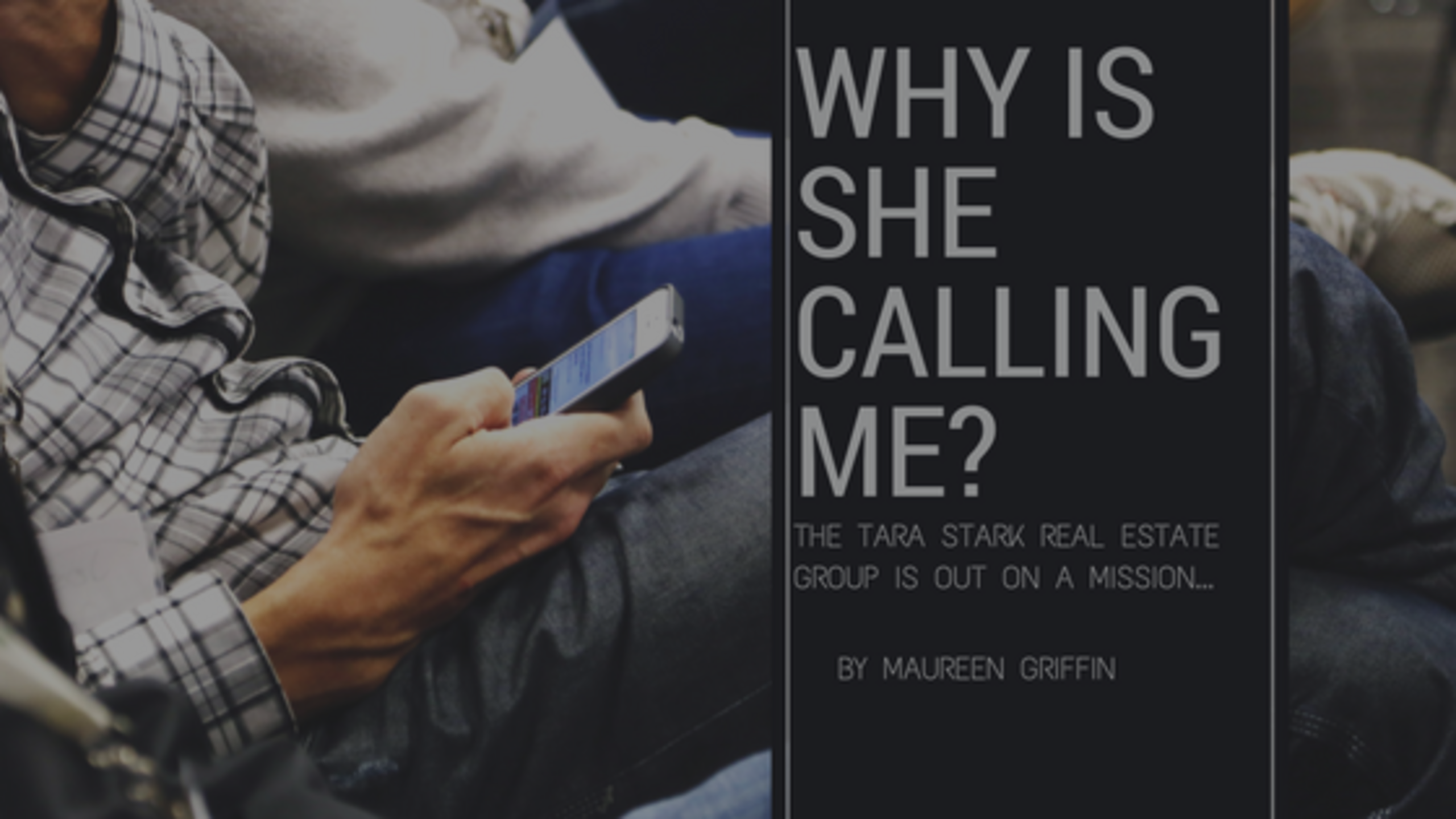 Why is She Calling Me?