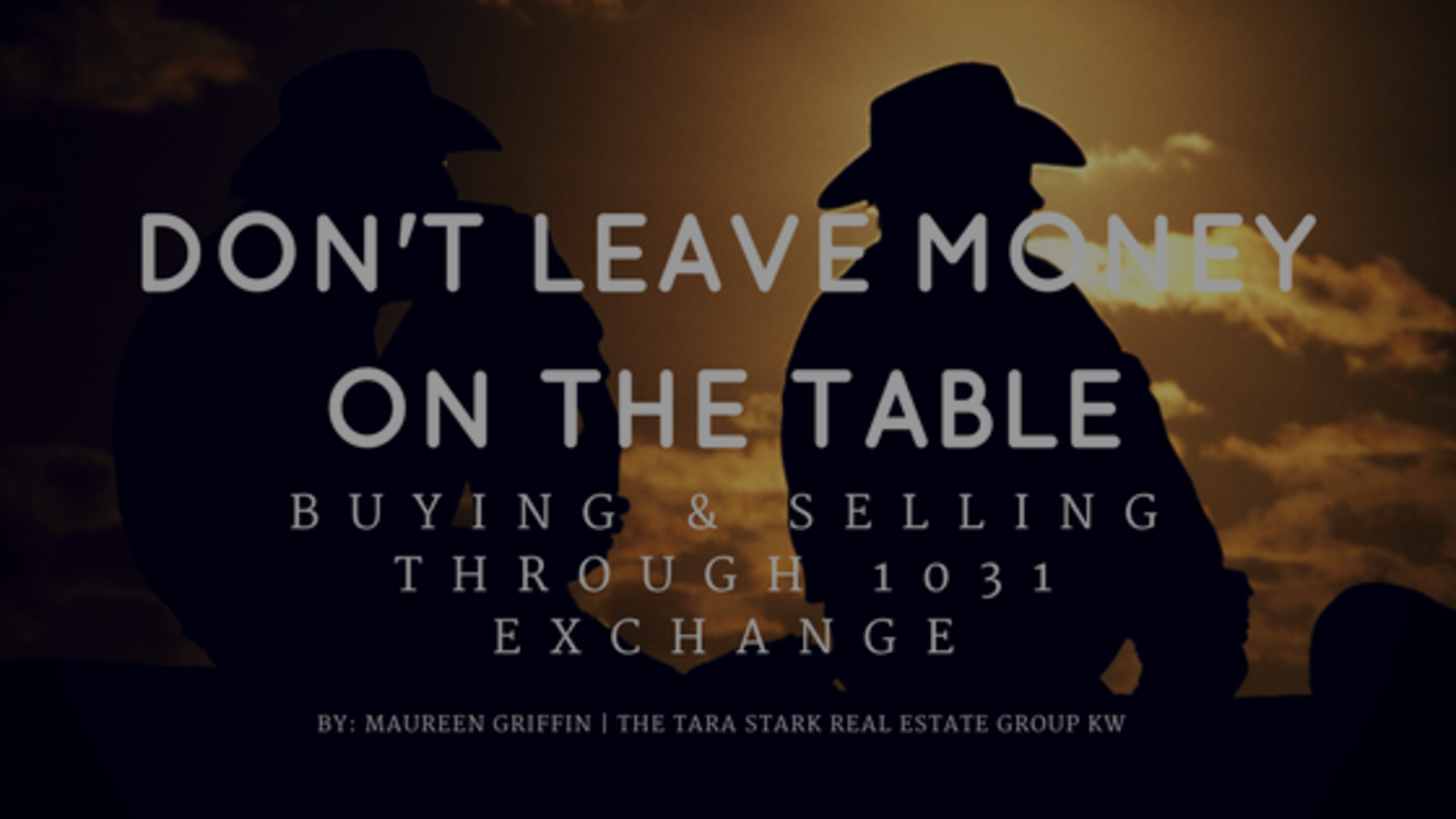 Don't Leave Money on the Table – Buying & Selling Through 1031 Exchange