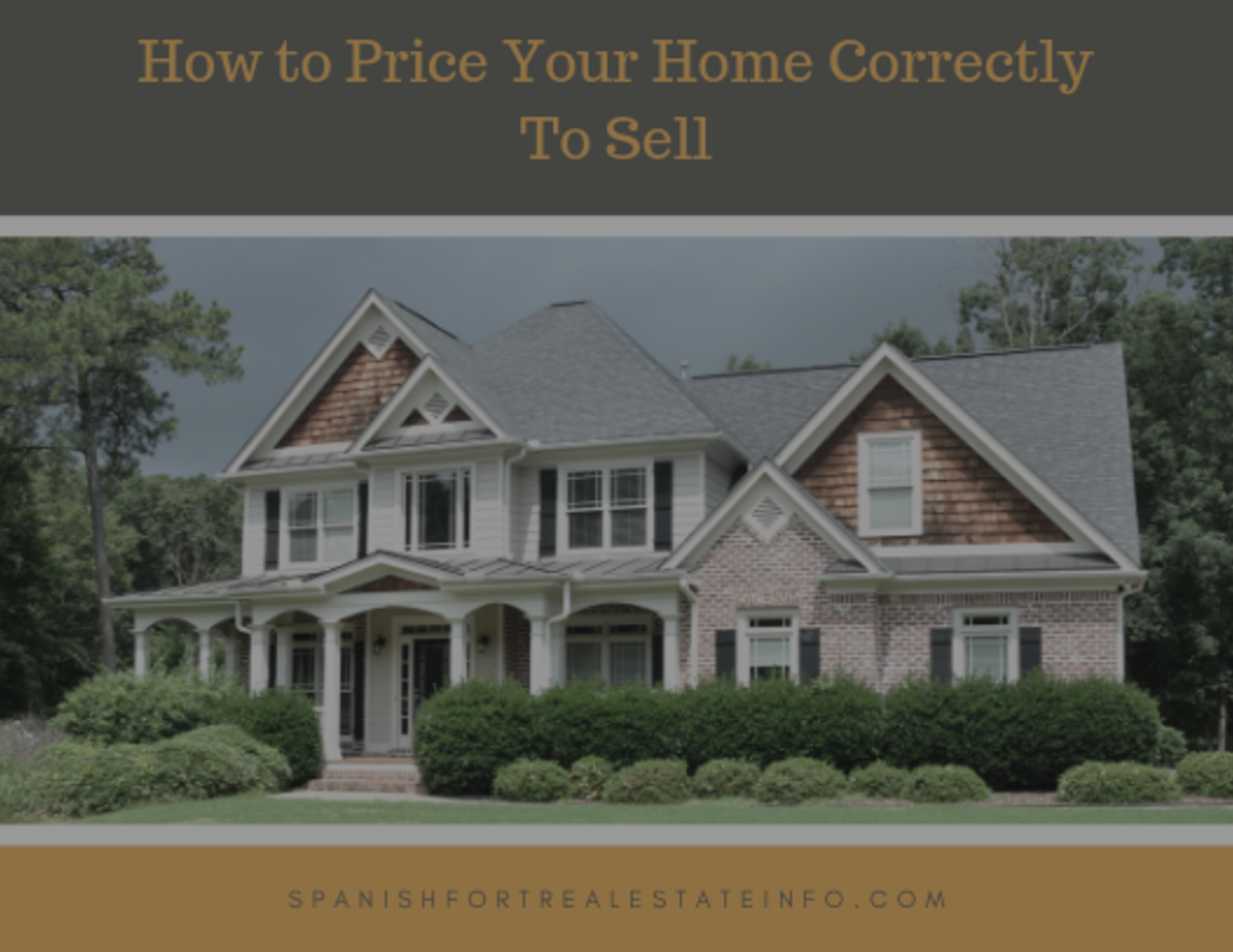 How to Price Your Home Correctly to Sell