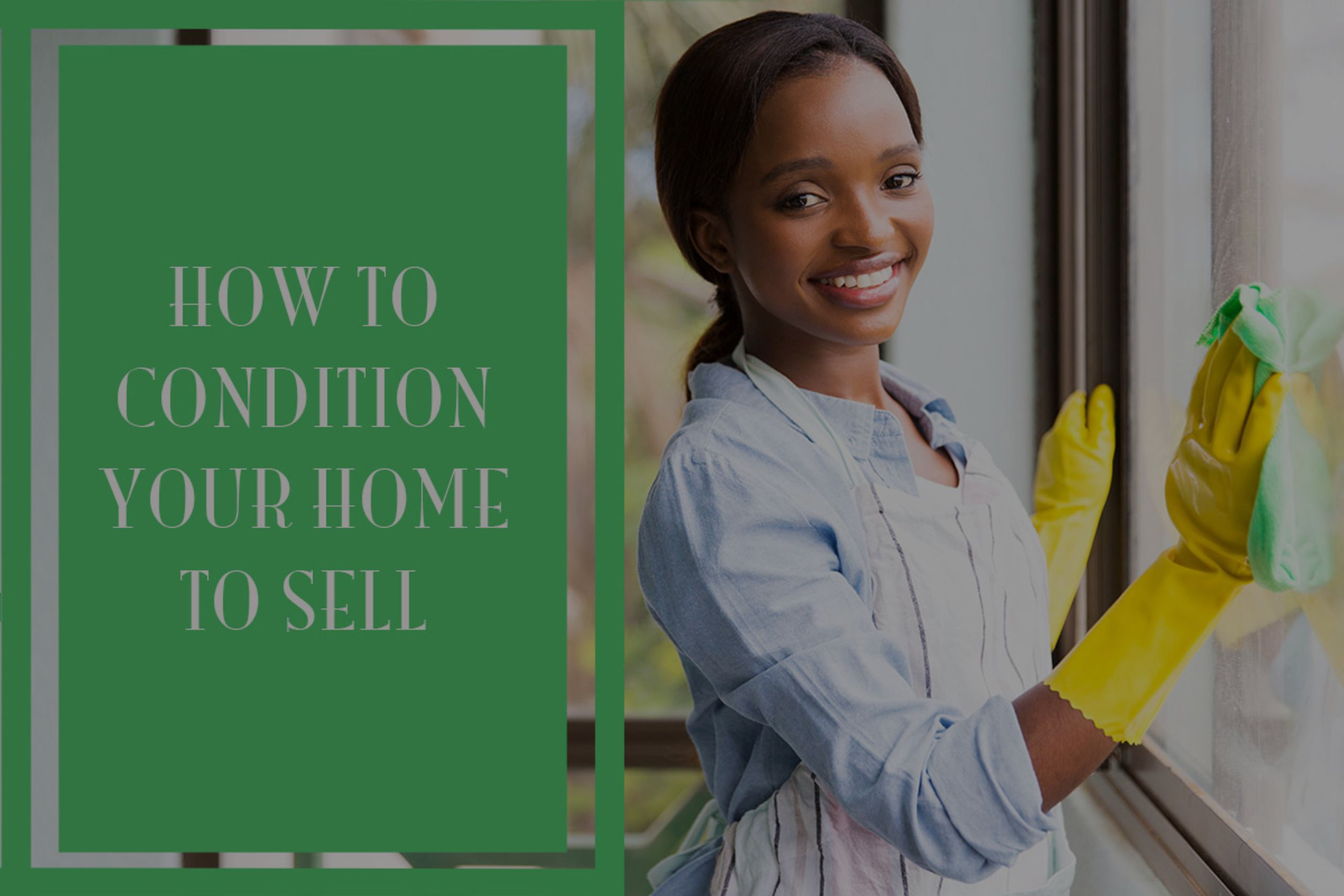 How to Condition Your Home to Sell