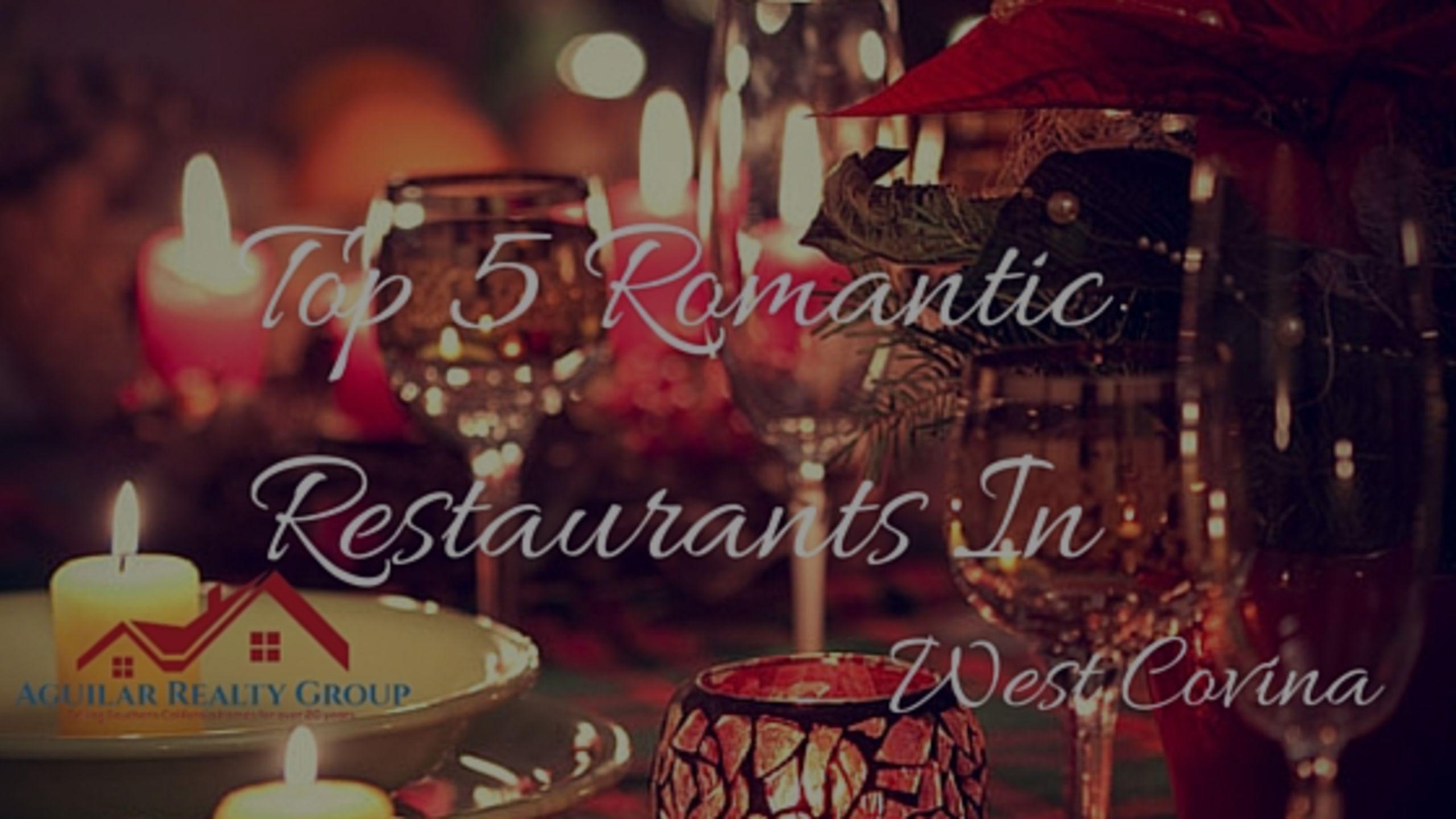 Top 5 romantic restaurants in West Covina