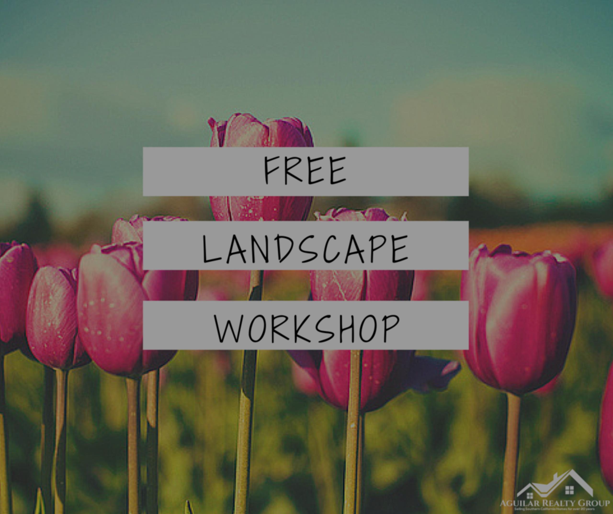 FREE Landscape workshop