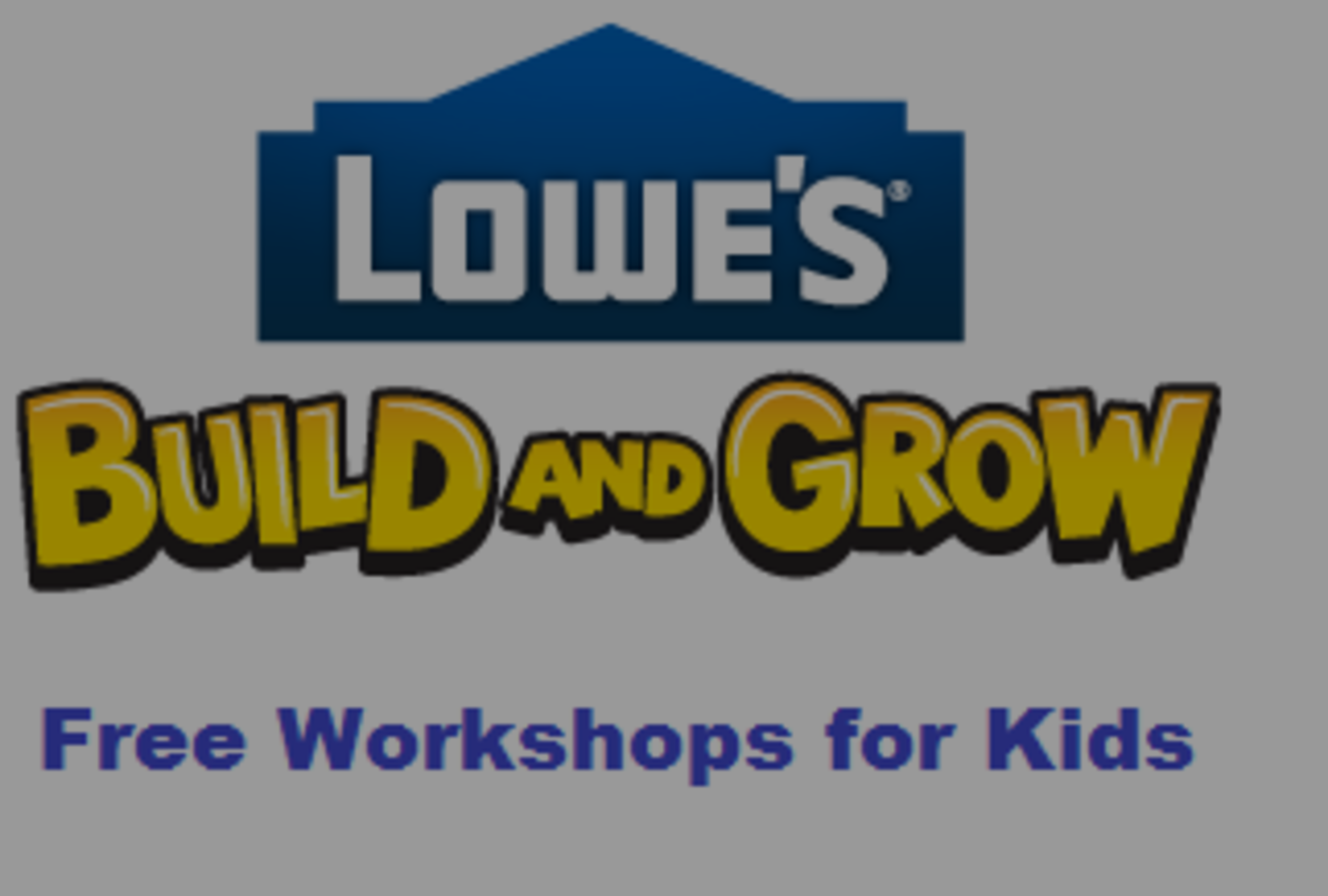 Lowe's Build and Grow Clinic