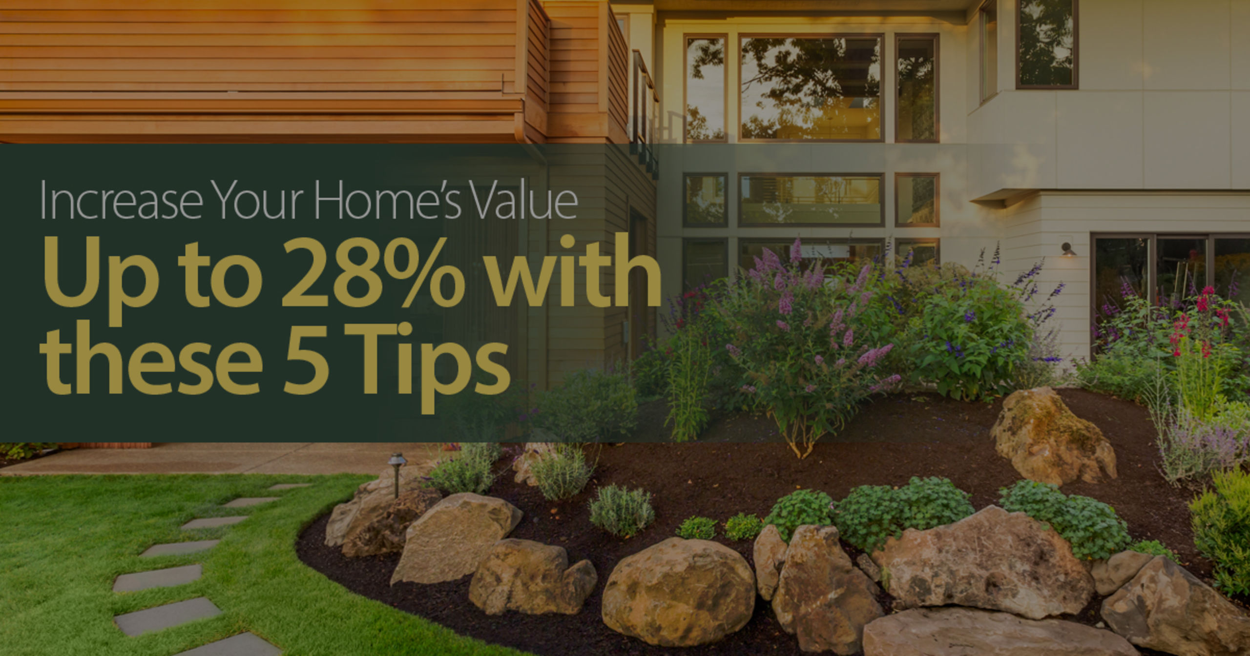 5 Tips To Increase Your Home's Value