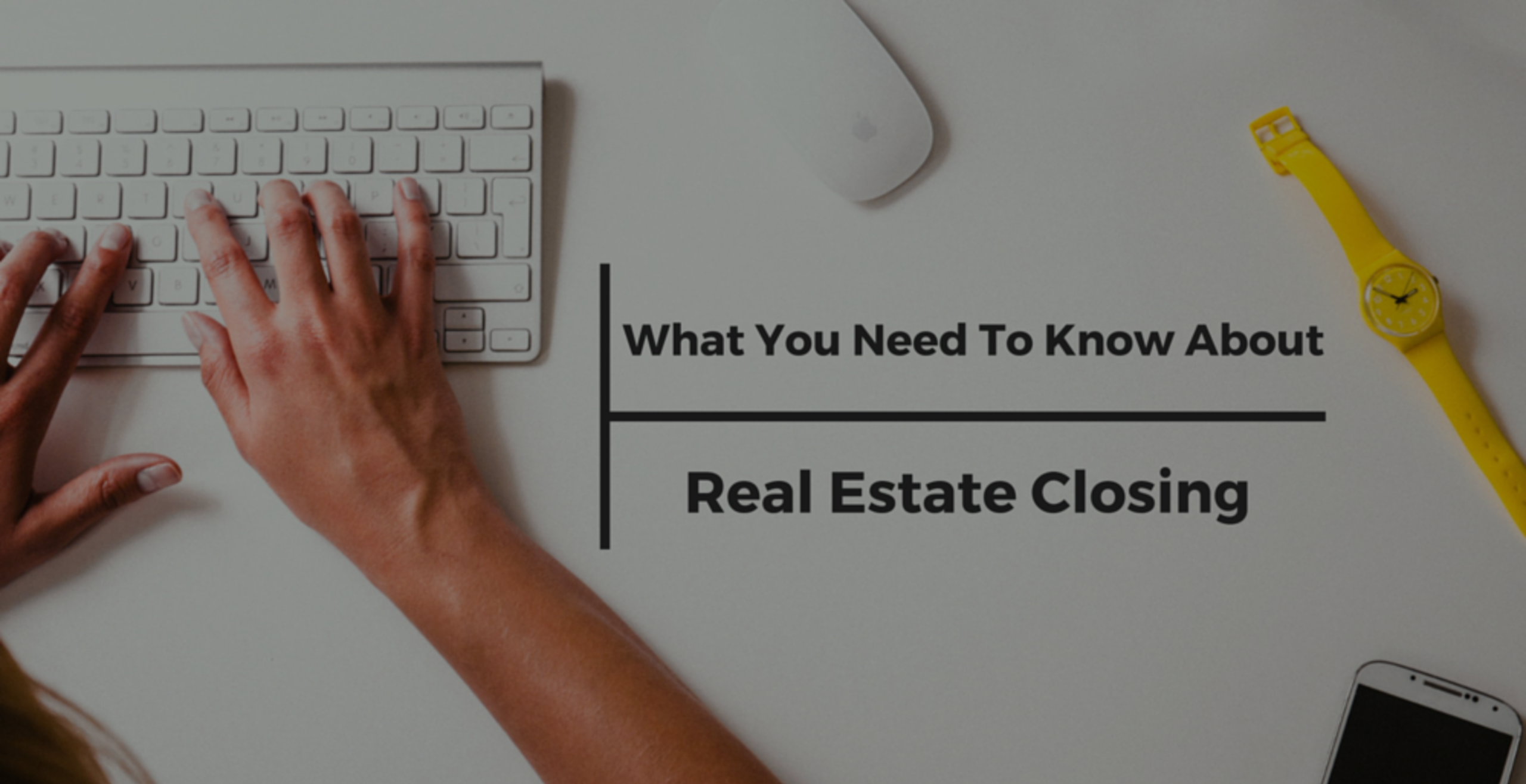 5 Things To Know About Closing