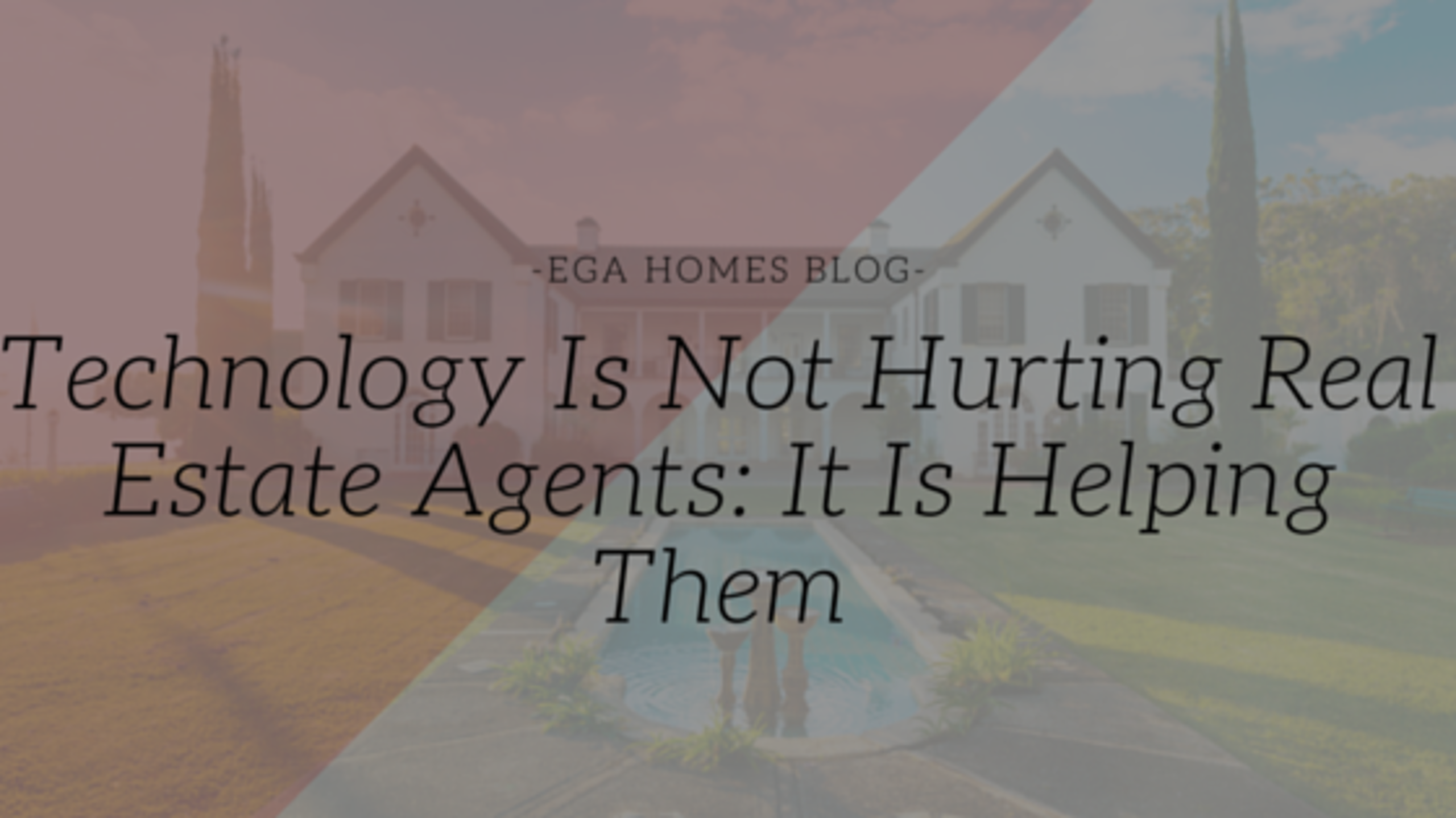 Technology Is Not Hurting Real Estate Agents
