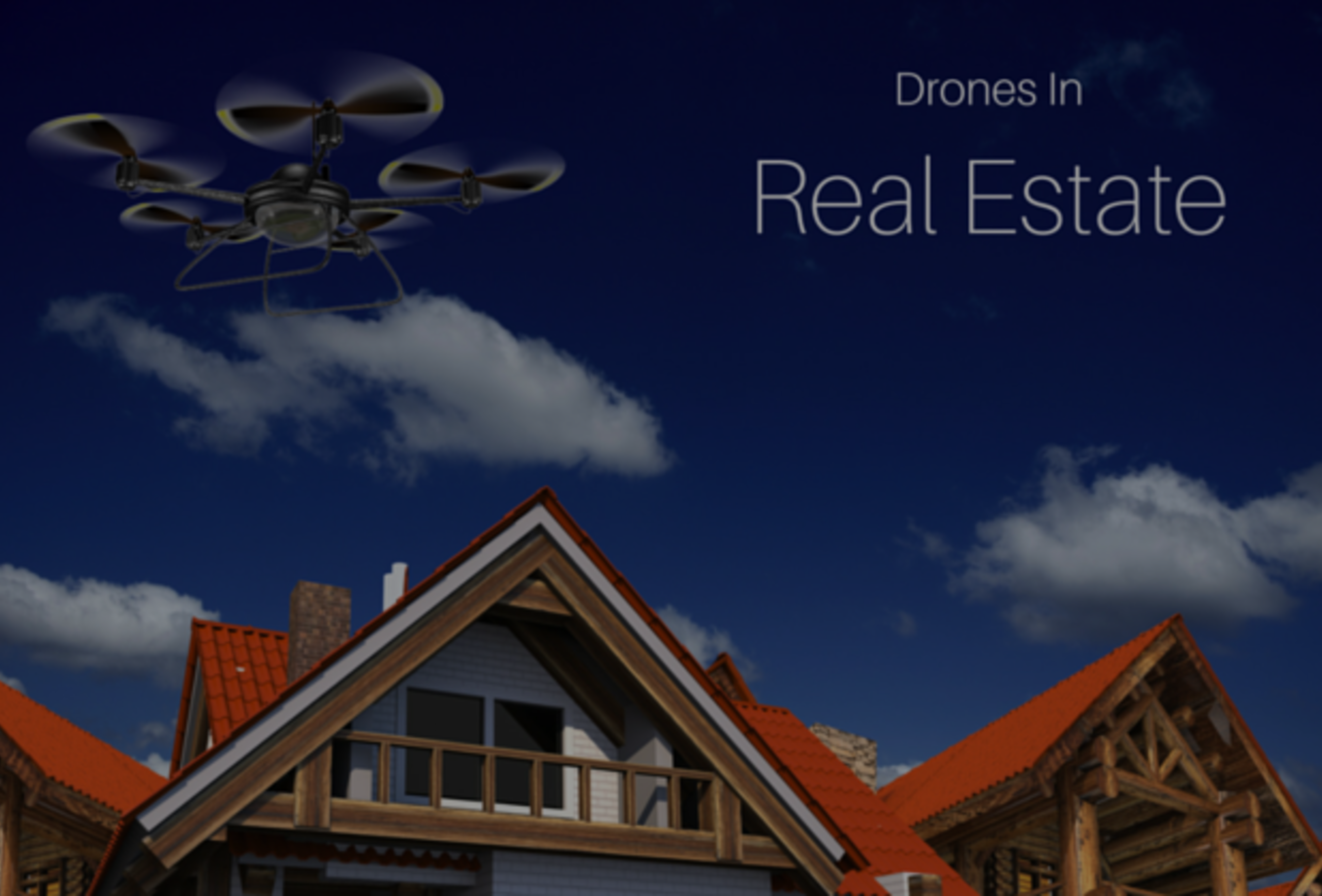 Drone Use In Real Estate