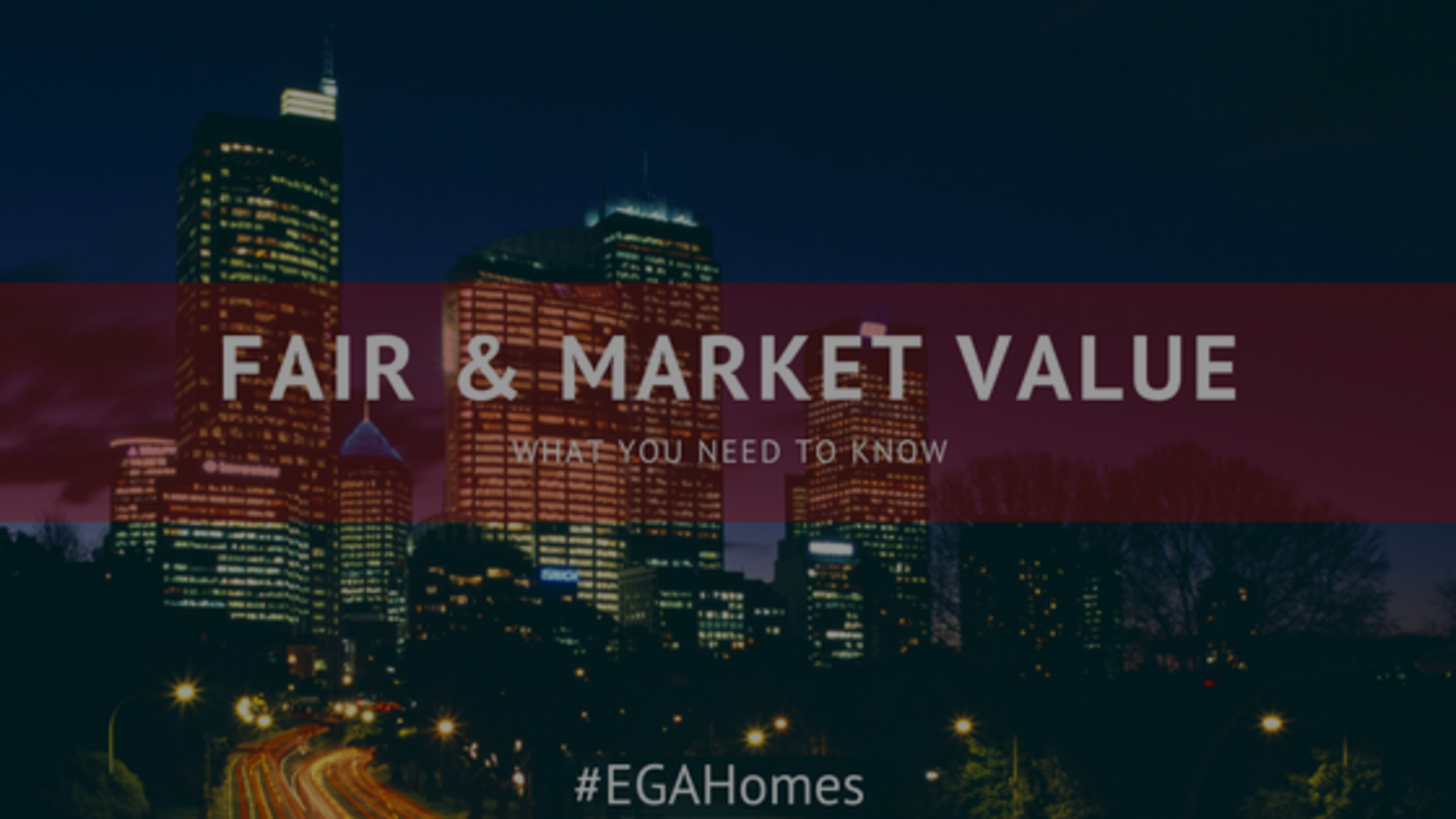 Do I Need To Know About Fair Market Value?