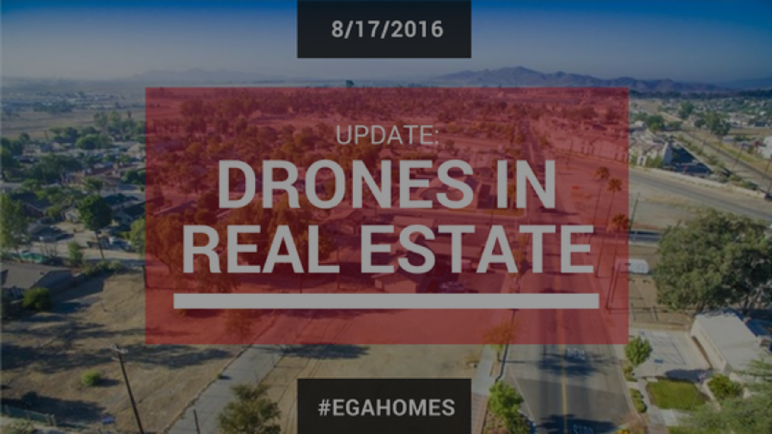Update: We Can Use Drones In Real Estate?