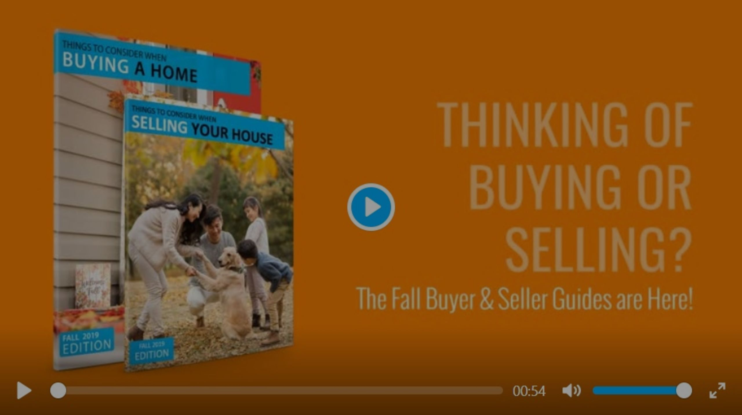 Thinking of Buying or Selling? The Fall 2019 Buyer & Seller Guides are Here!