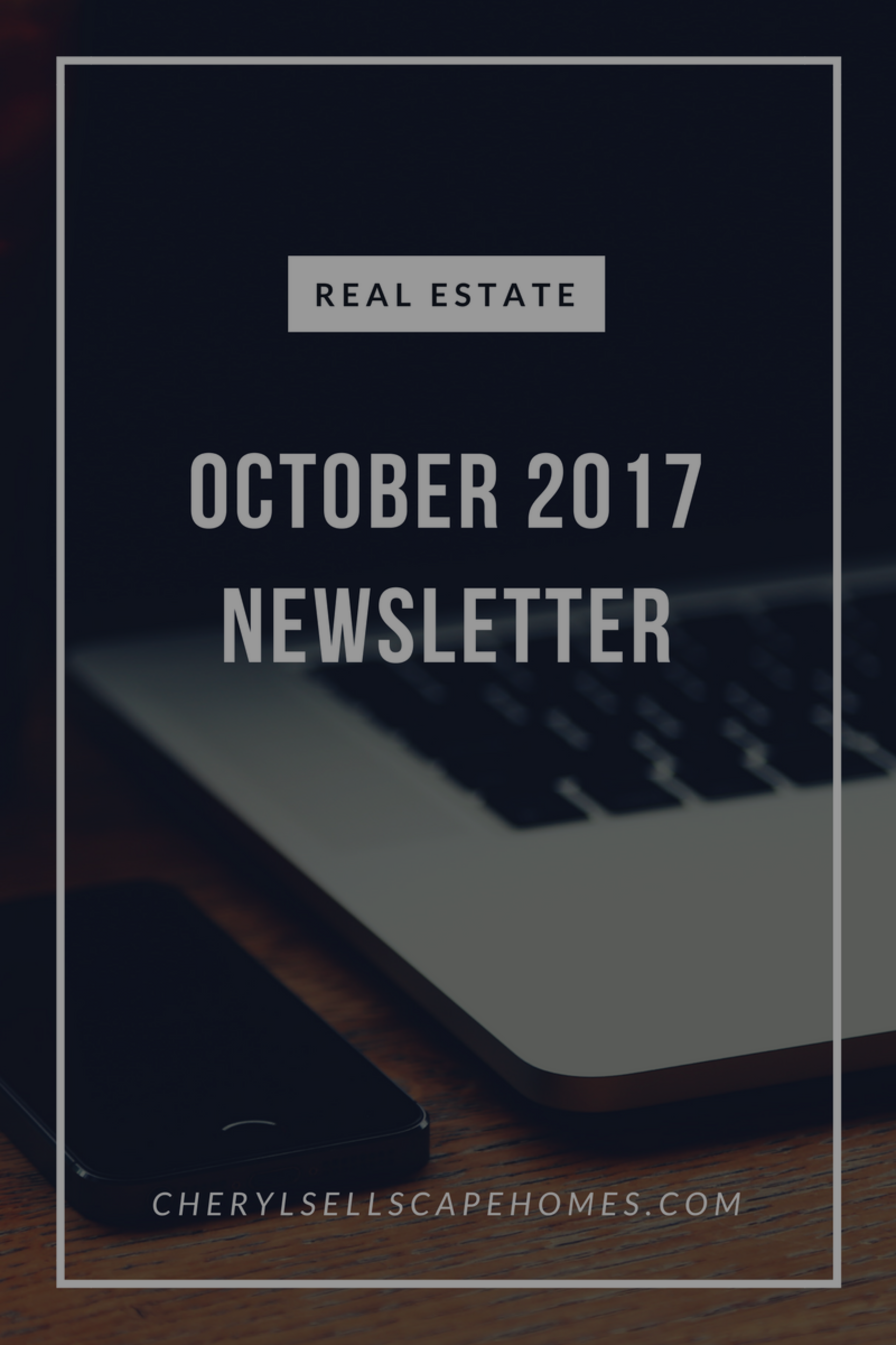 October 2017 real estate news for you
