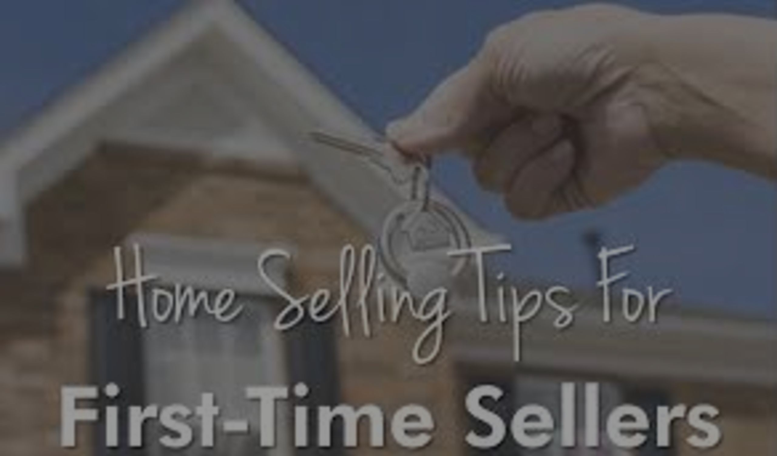 12 Tips for 1st Time Sellers
