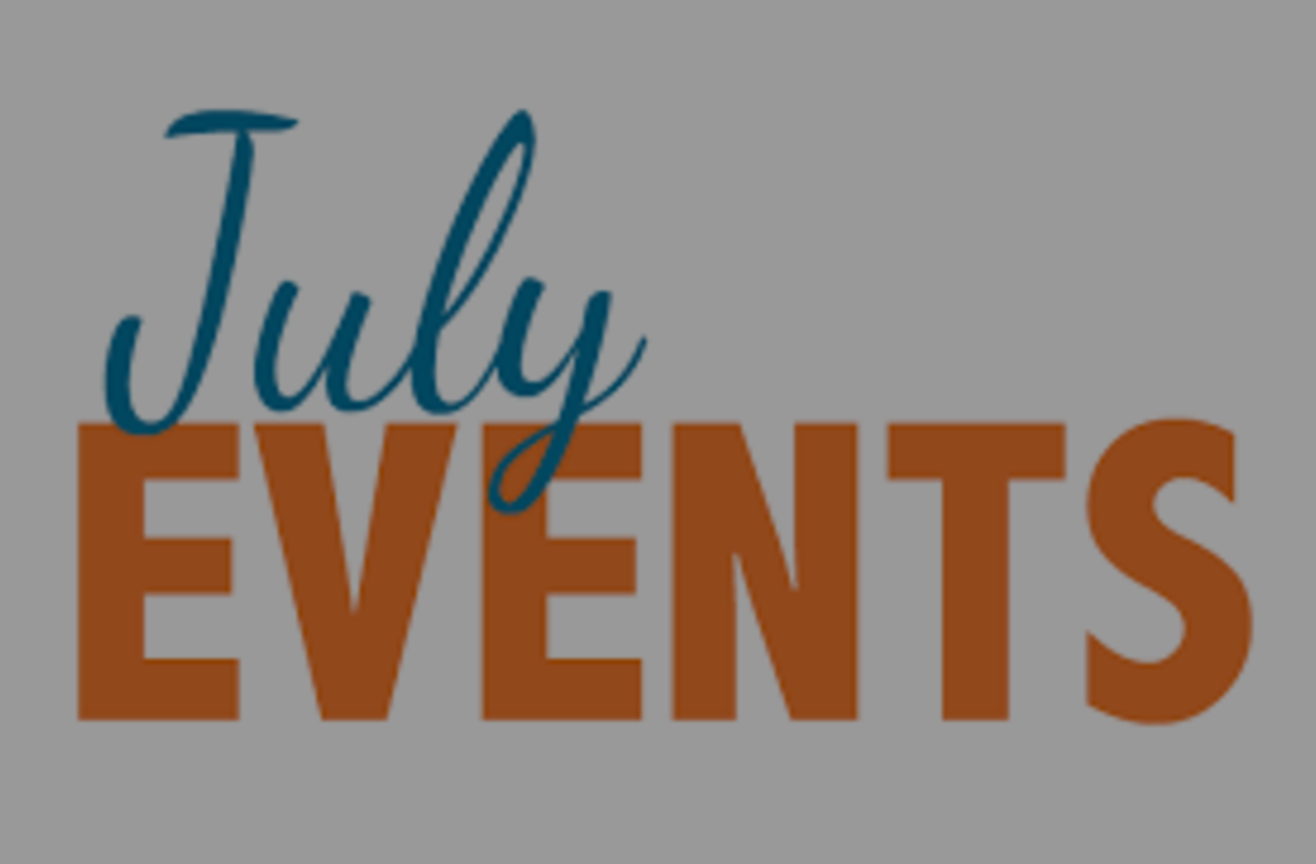 July Events in Monterey