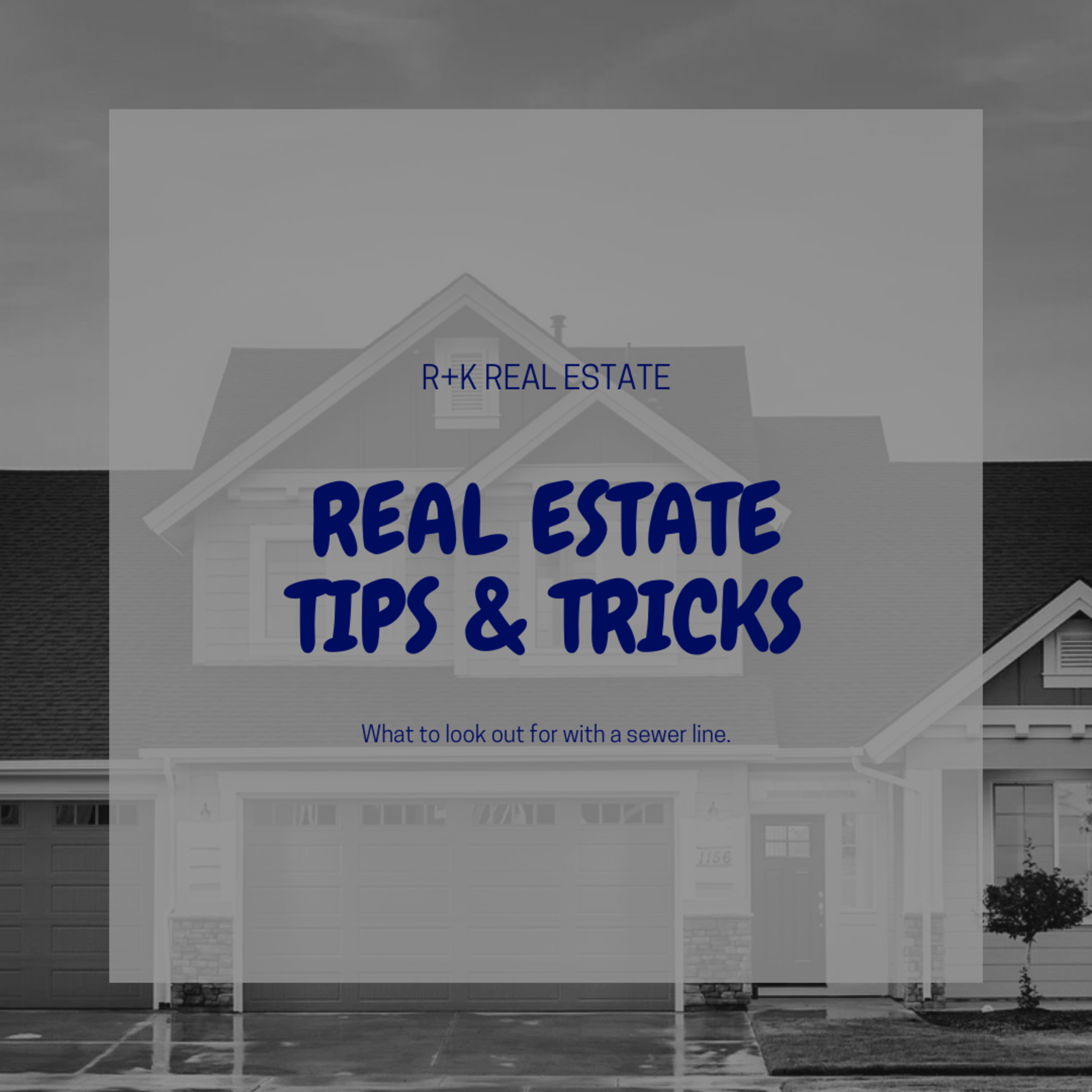 Real Estate Tips & Tricks: What to Look Out for in a Sewer Line