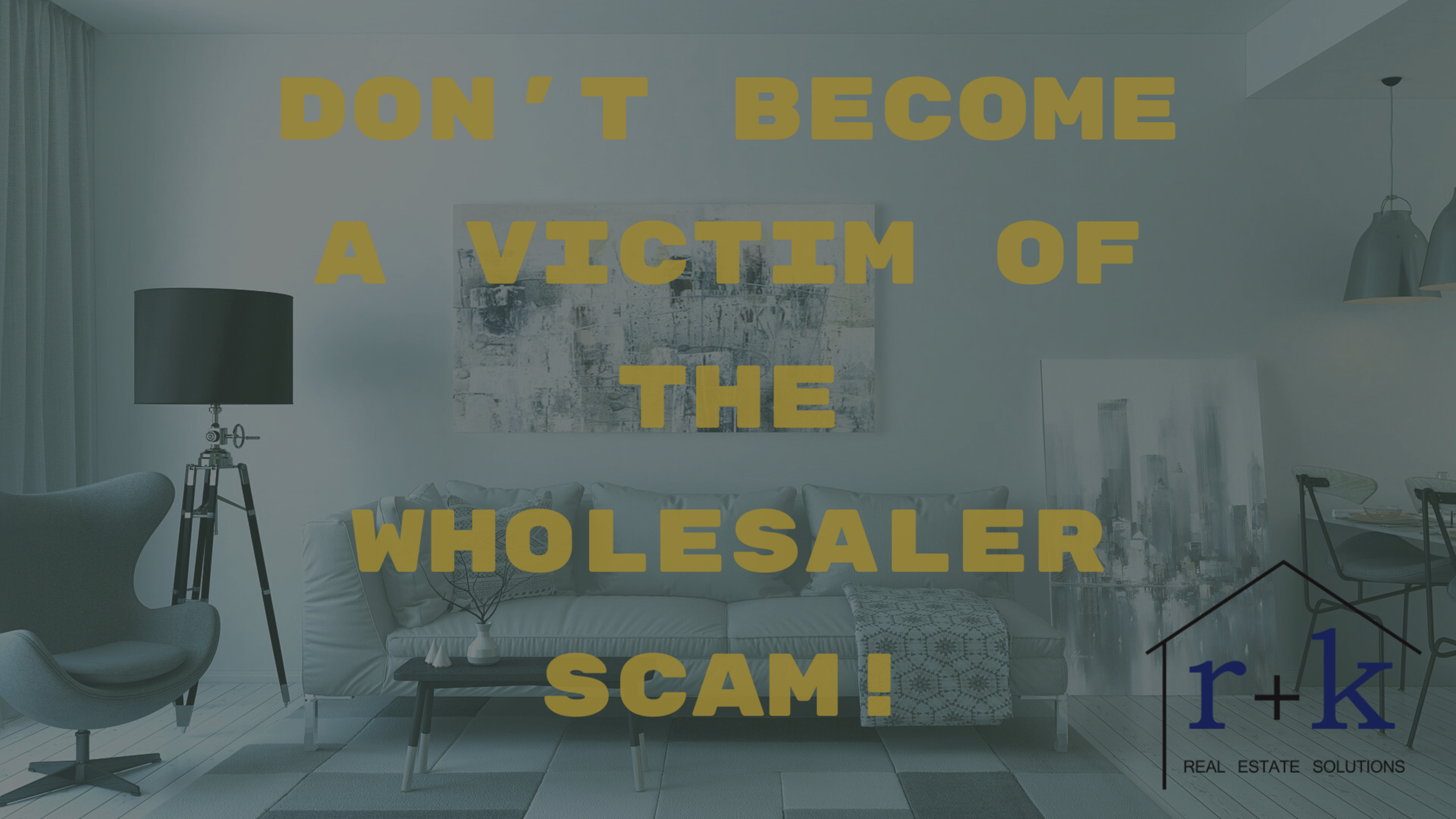 Don't Fall Victim to the Wholesale Scam!