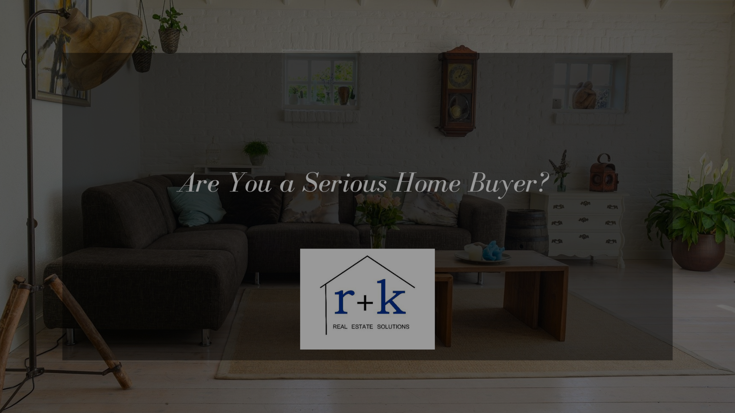 Are You a Serious Buyer?