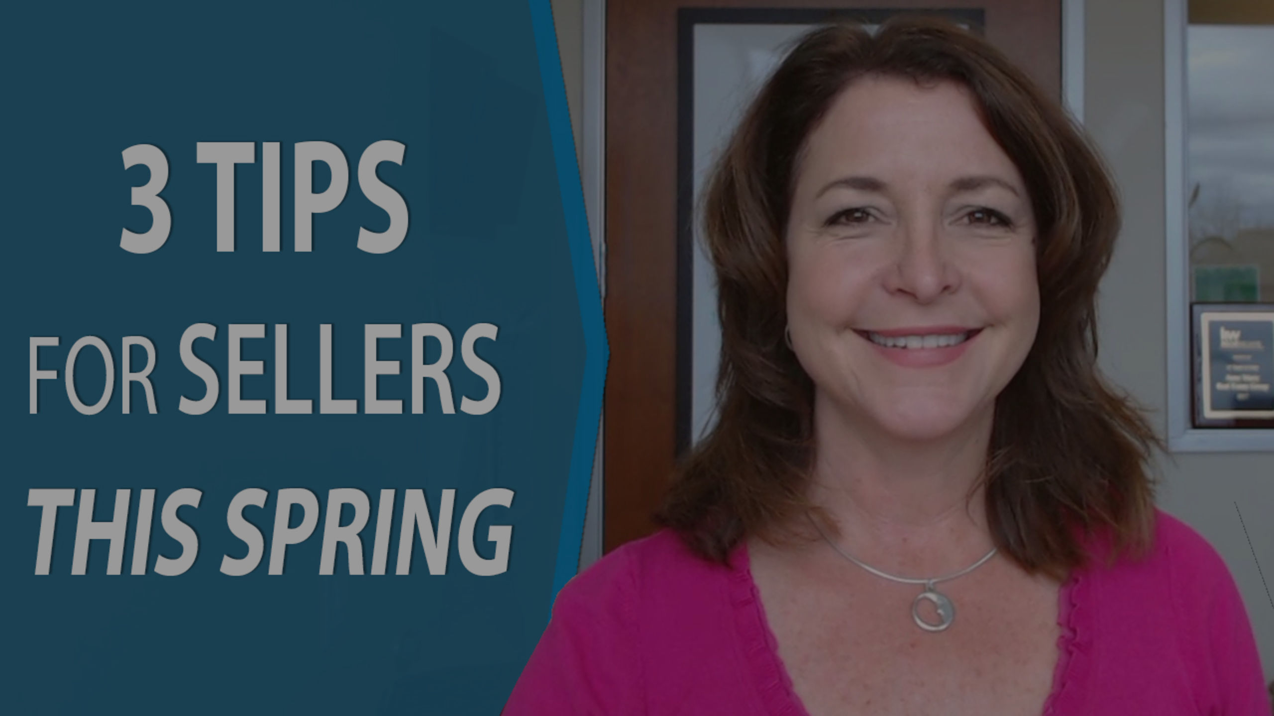 3 TIPS FOR SELLERS THIS SPRING