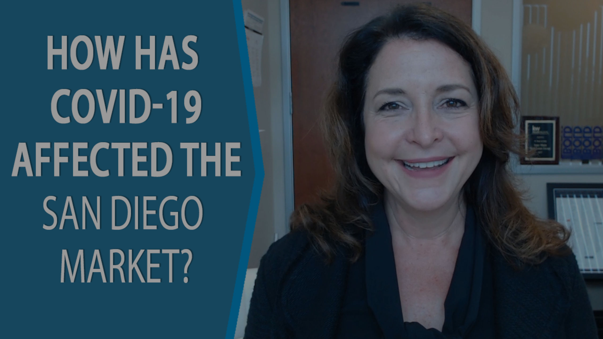 Q: How Has COVID-19 Affected the San Diego Market?