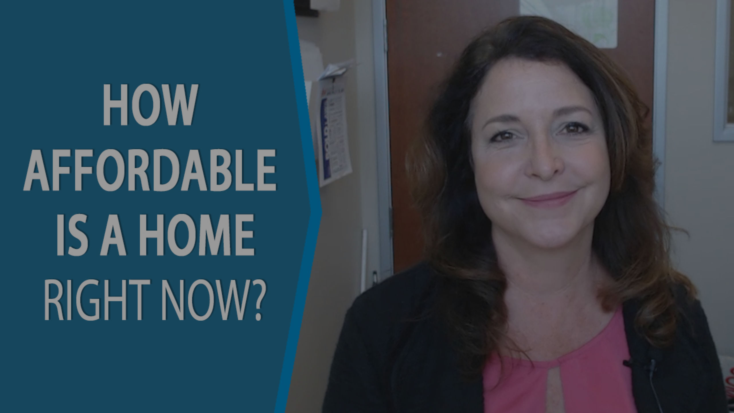 Q: How Affordable Is a Home Right Now?