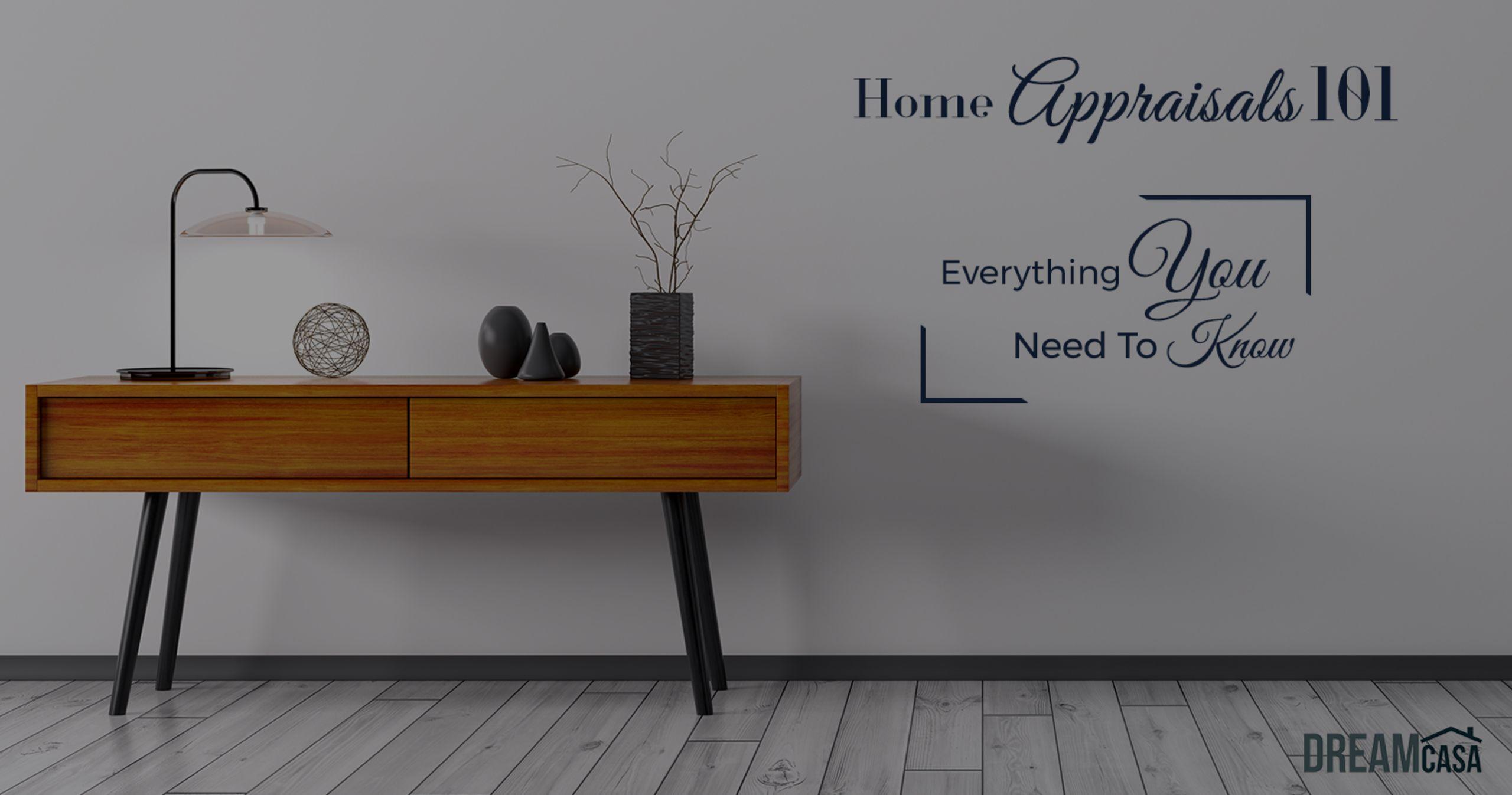 Home Appraisals 101