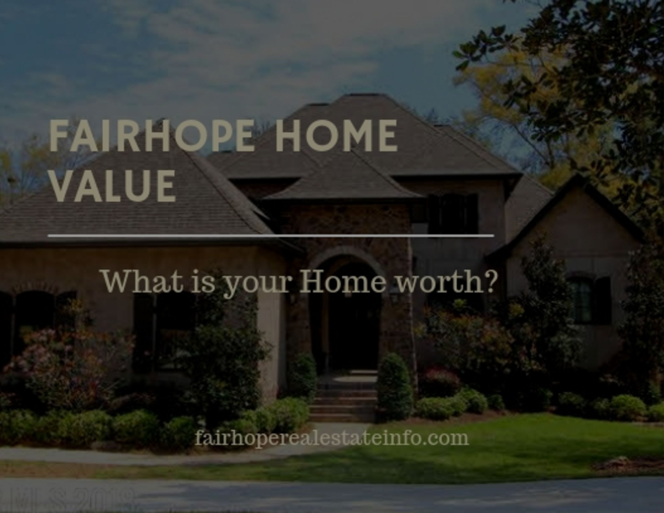 Fairhope Home Value