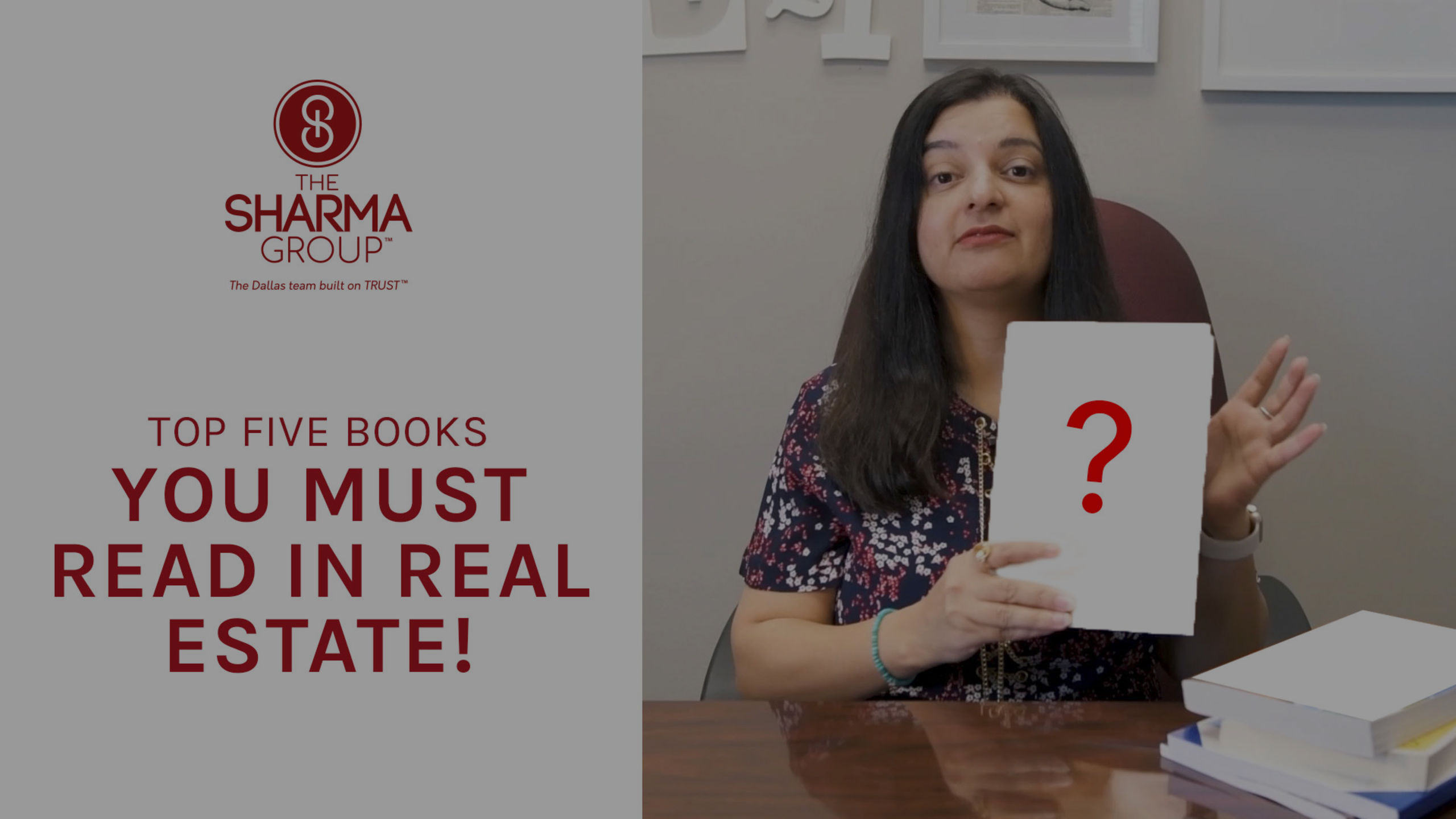 Our Top 5 Books For Realtors | The Sharma Group