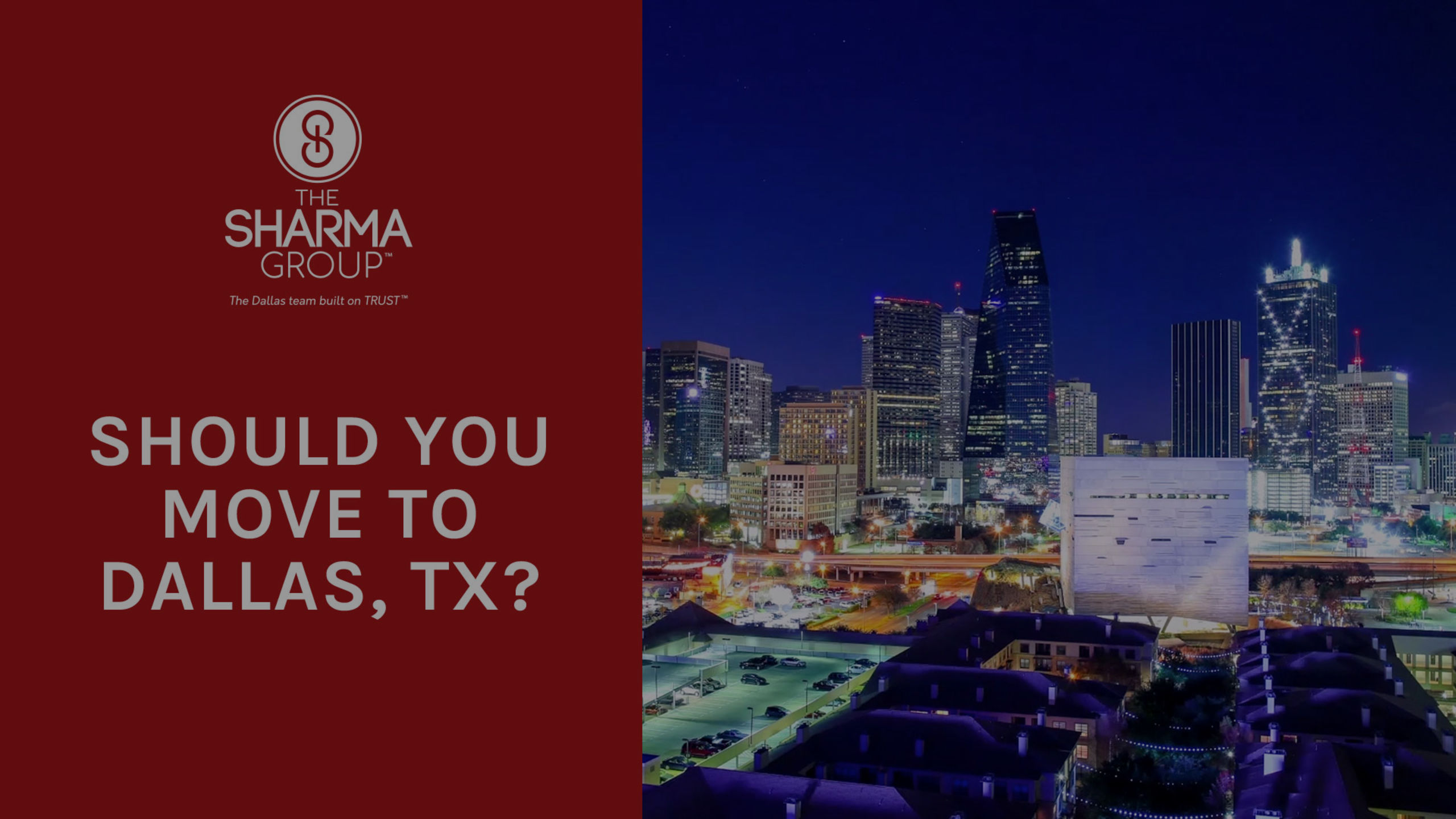 Should You Move to Dallas?