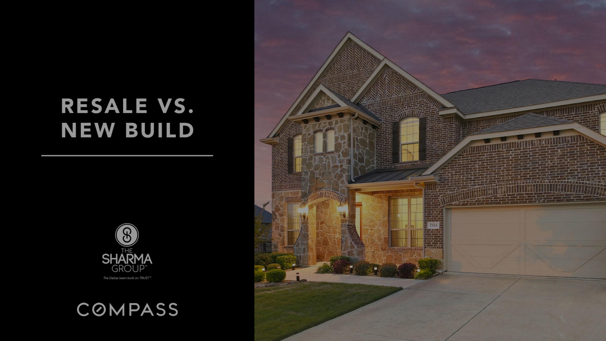 Resale vs. New Build