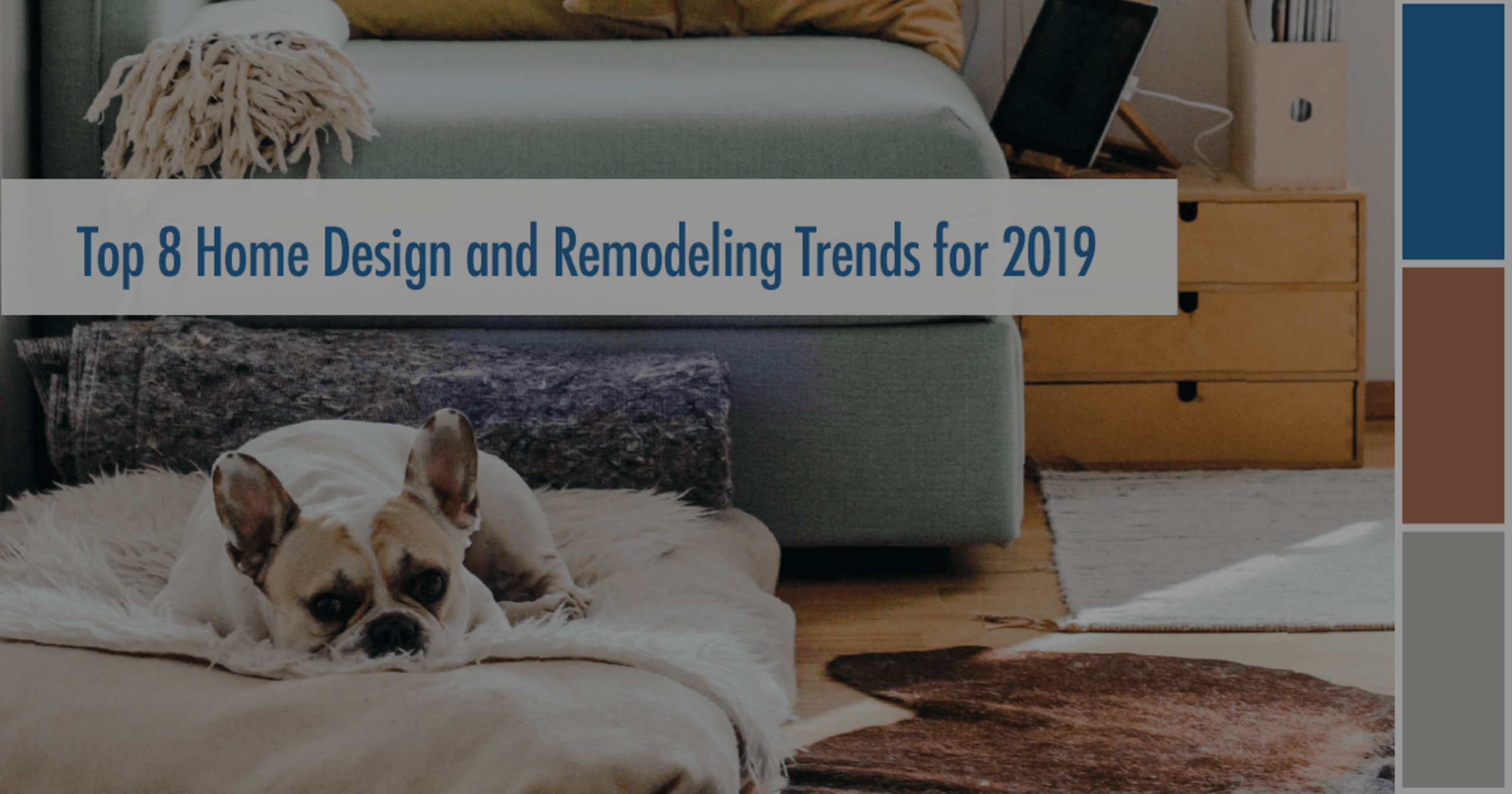 Top 8 Home Design Trends For 2019