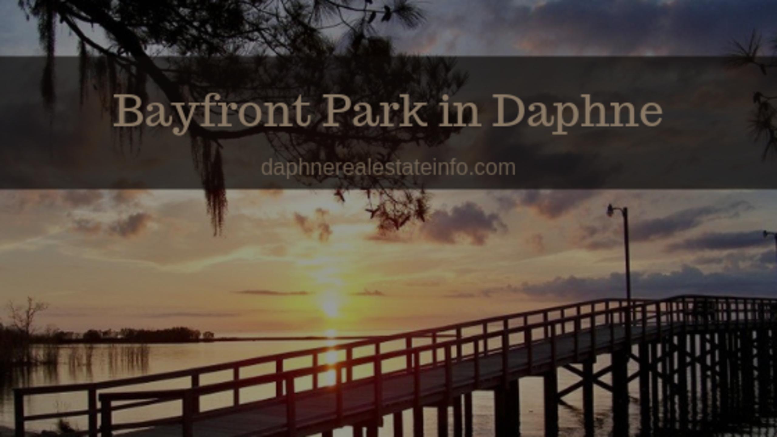 Bayfront Park – Daphne