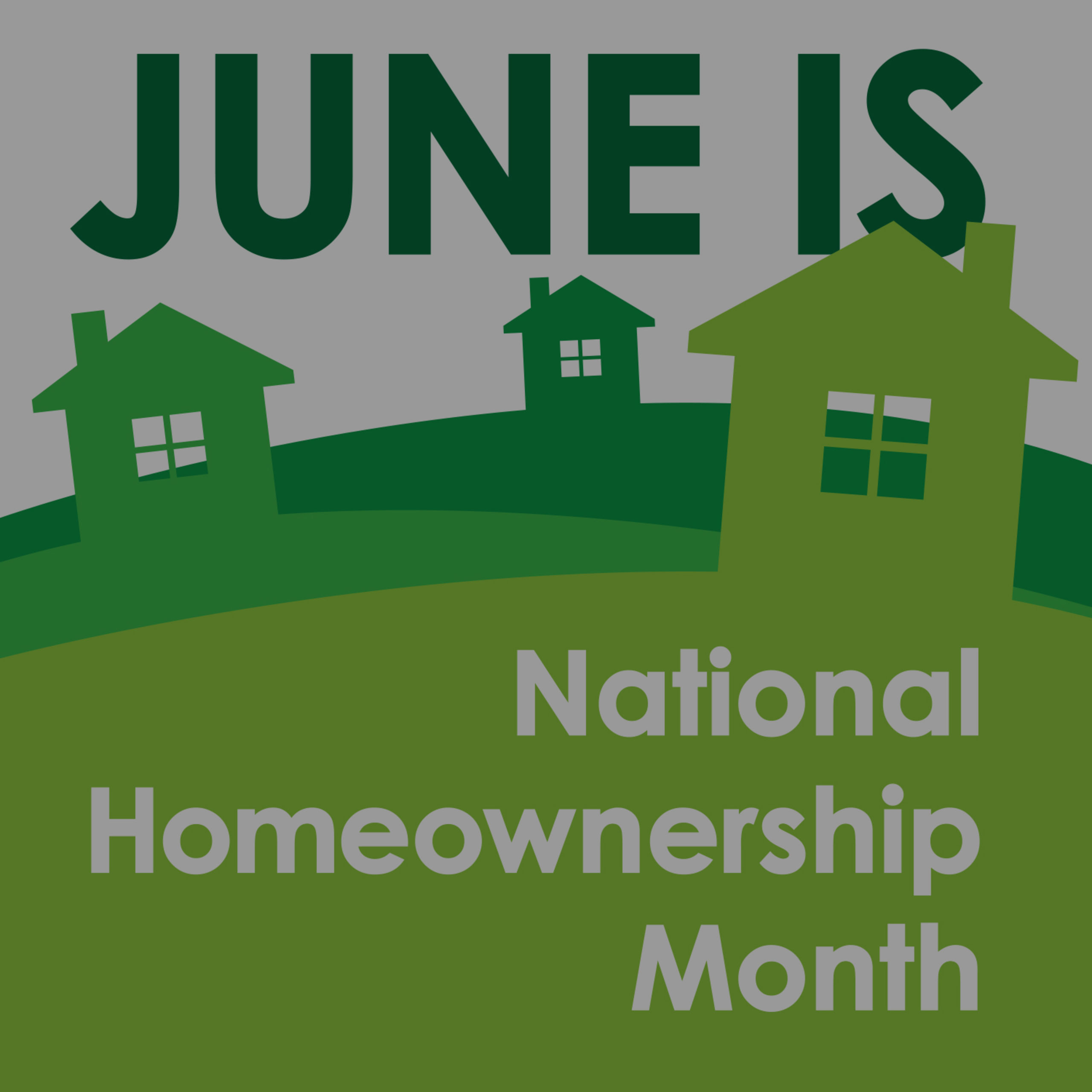 June is National Homeownership Month