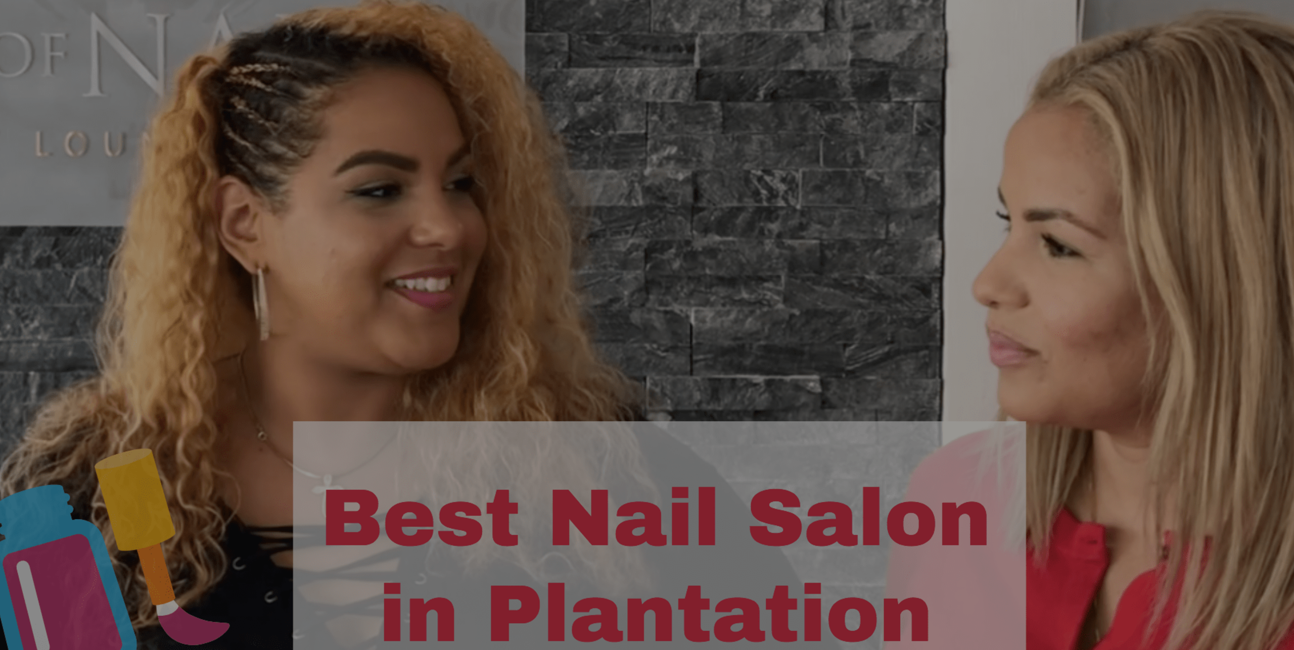 BEST LOCAL NAIL SALON SPOT IN PLANTATION
