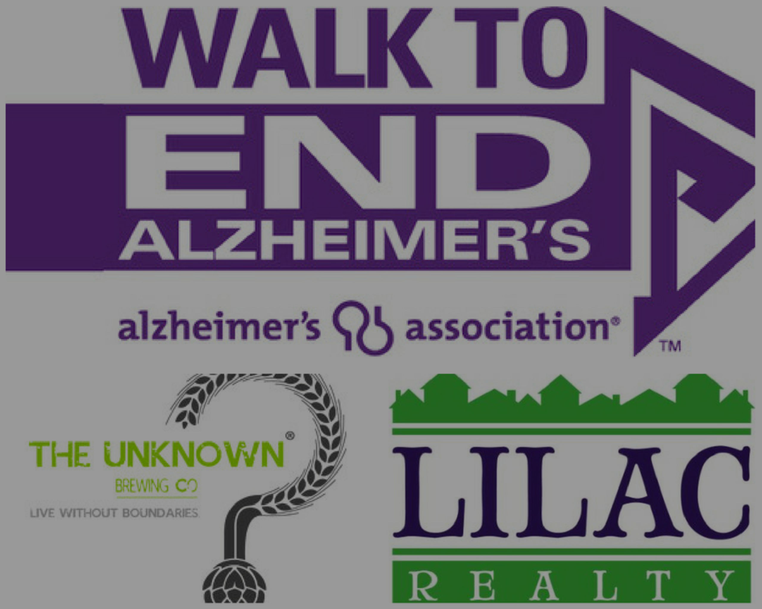 Walk to End Alzheimer's / Unknown Brewing / Lilac Realty