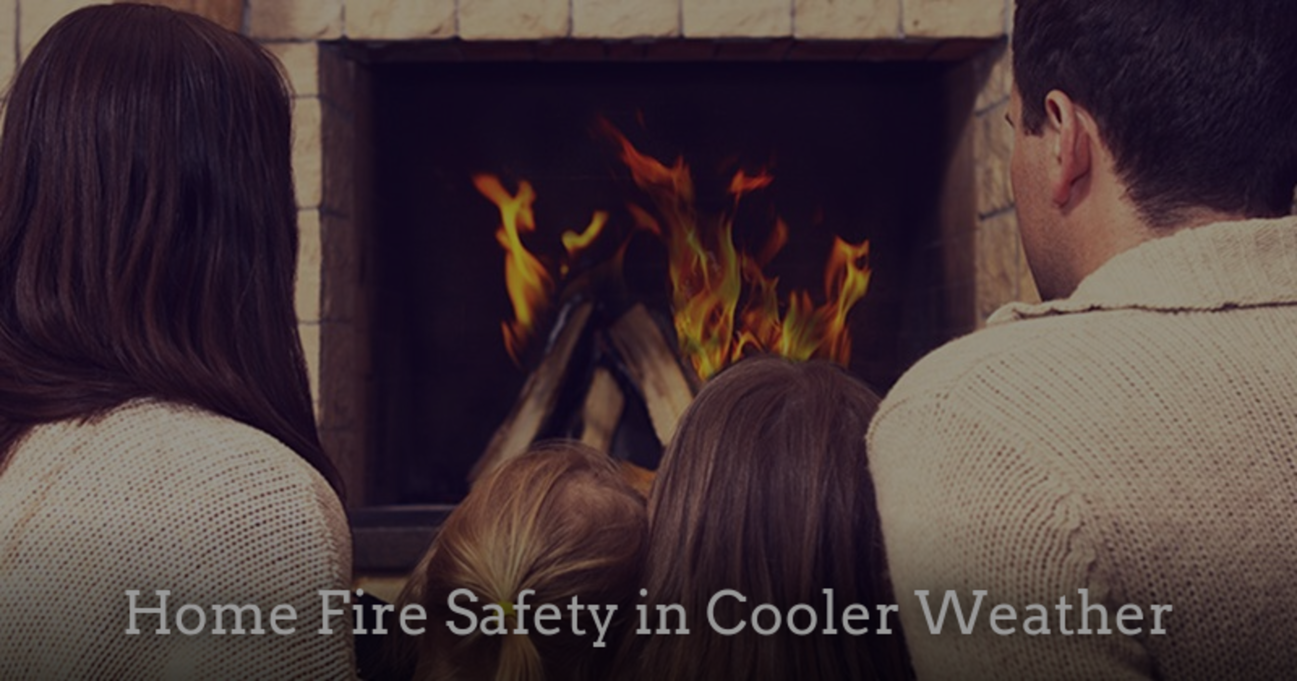 Home Fire Safety in Cooler Weather
