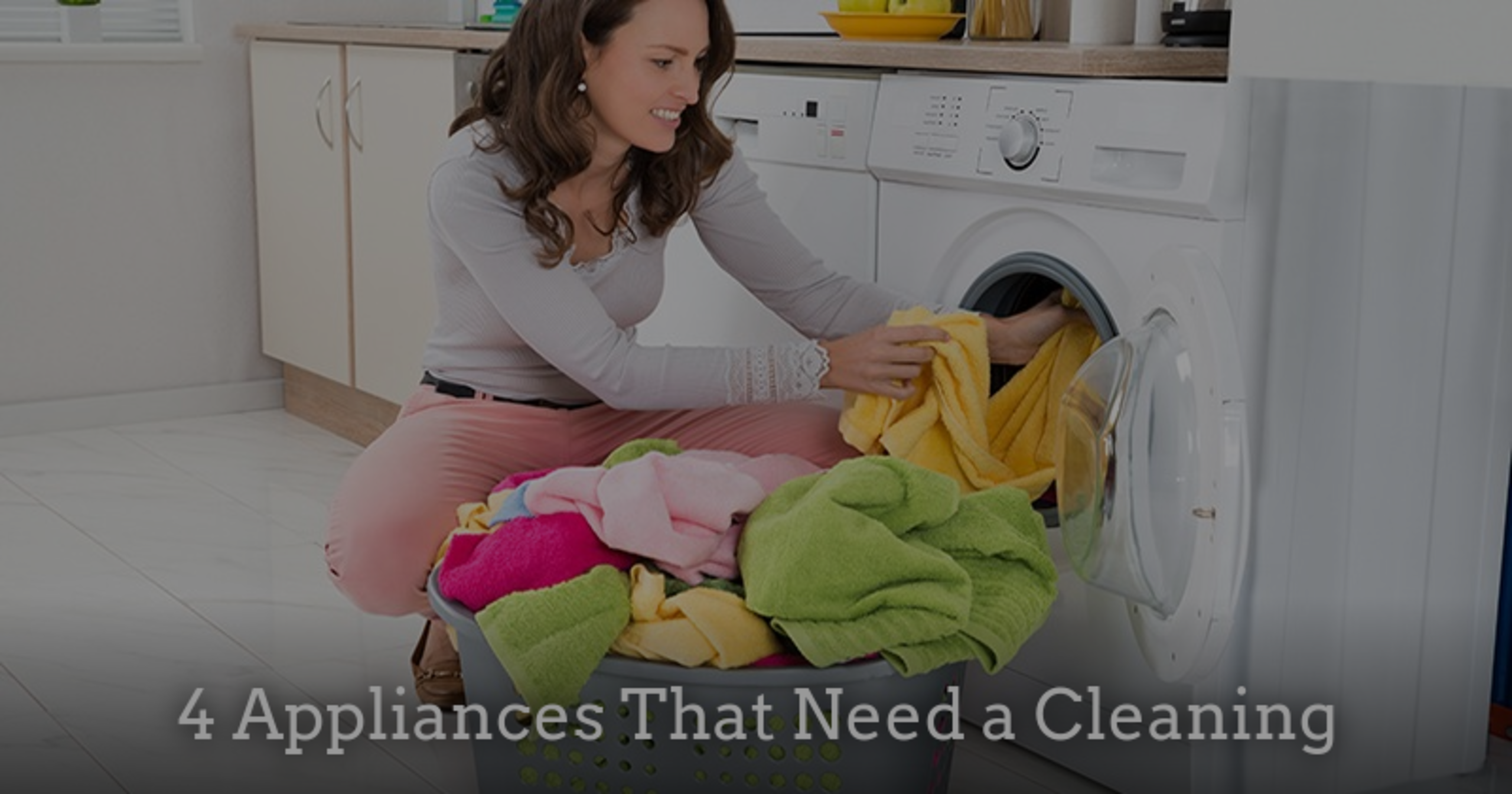 4 Appliances That Need a Cleaning