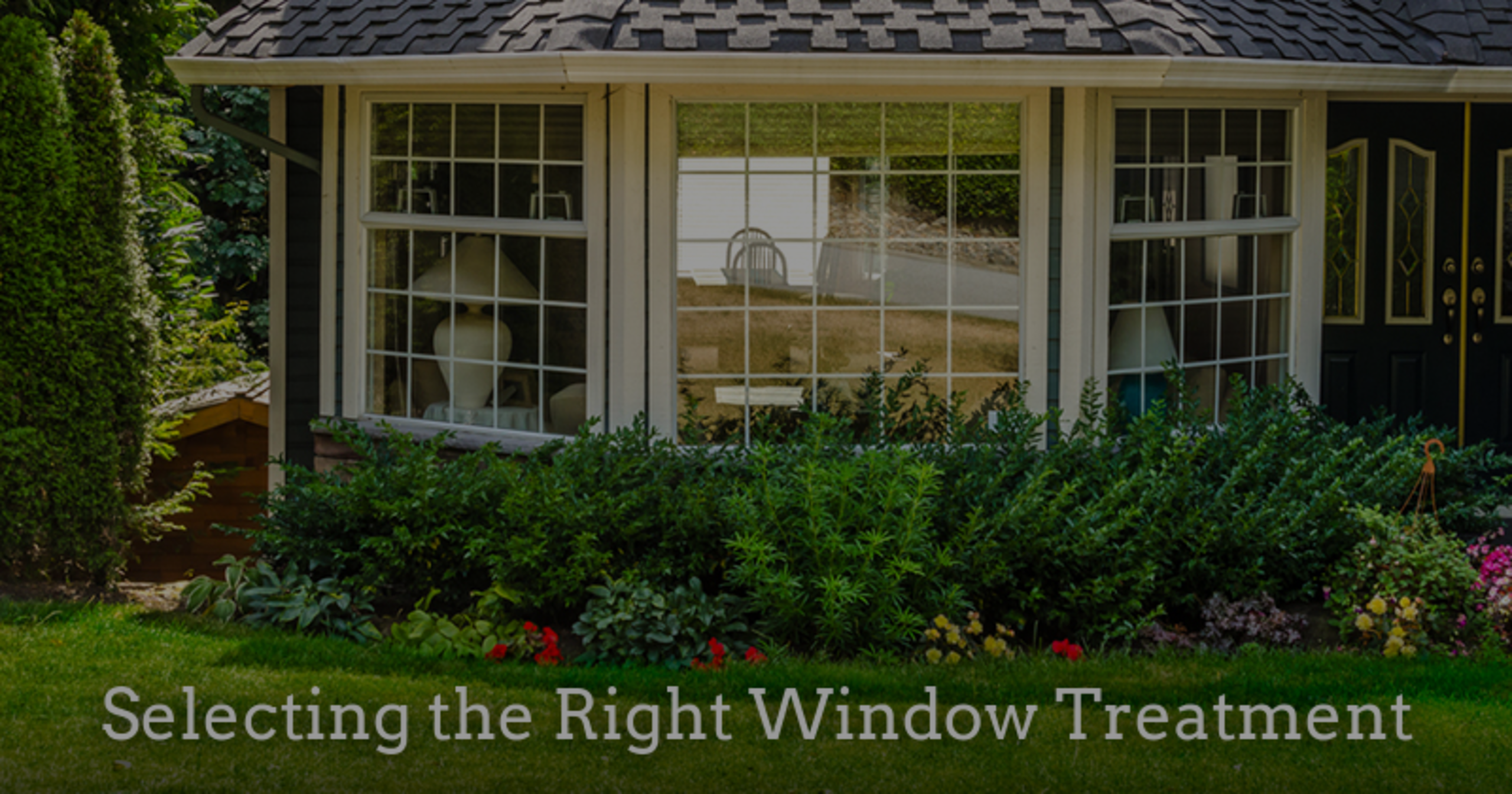 Selecting the Right Window Treatment