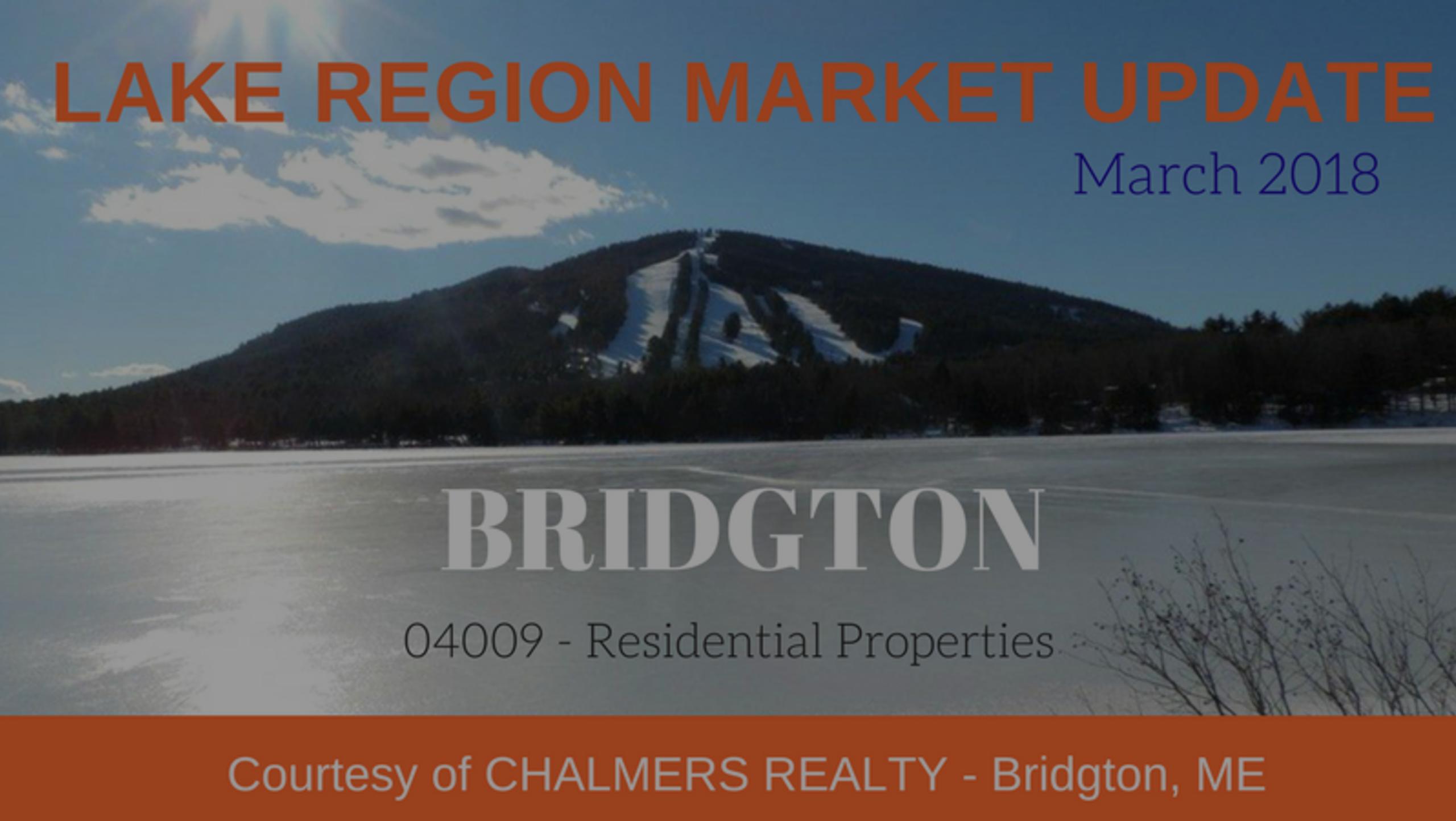 LAKE REGION MARKET UPDATE – BRIDGTON