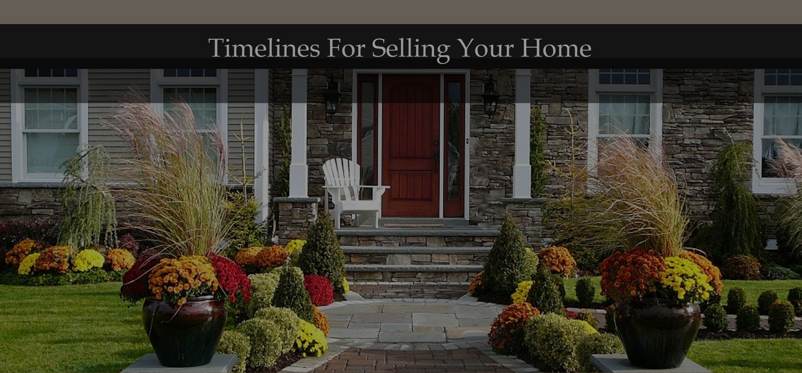 Top 11 Tips and the Timeline for Selling Your Home