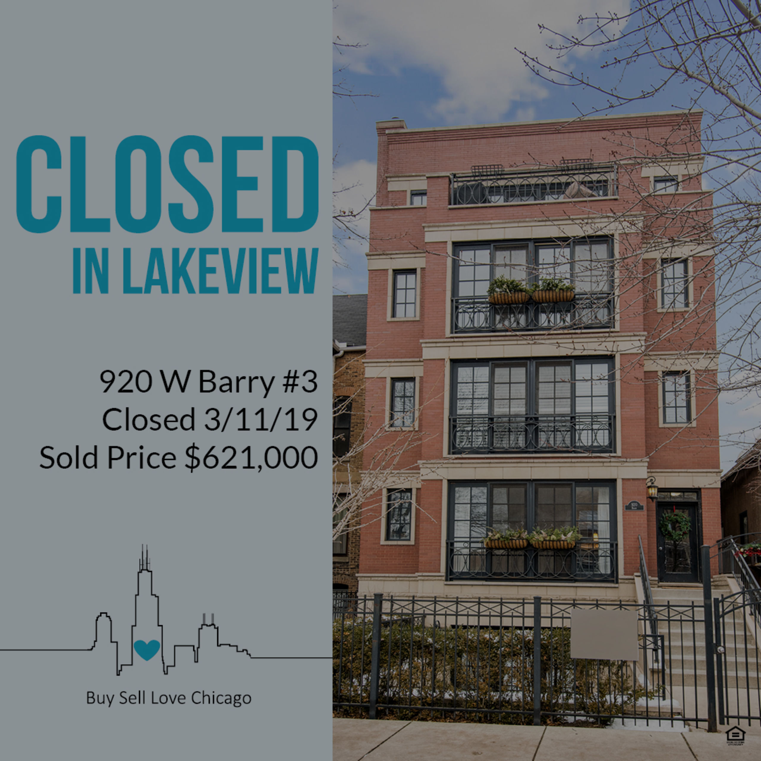 JUST SOLD: 920 W BARRY AVE UNIT 3, Chicago, IL 60657