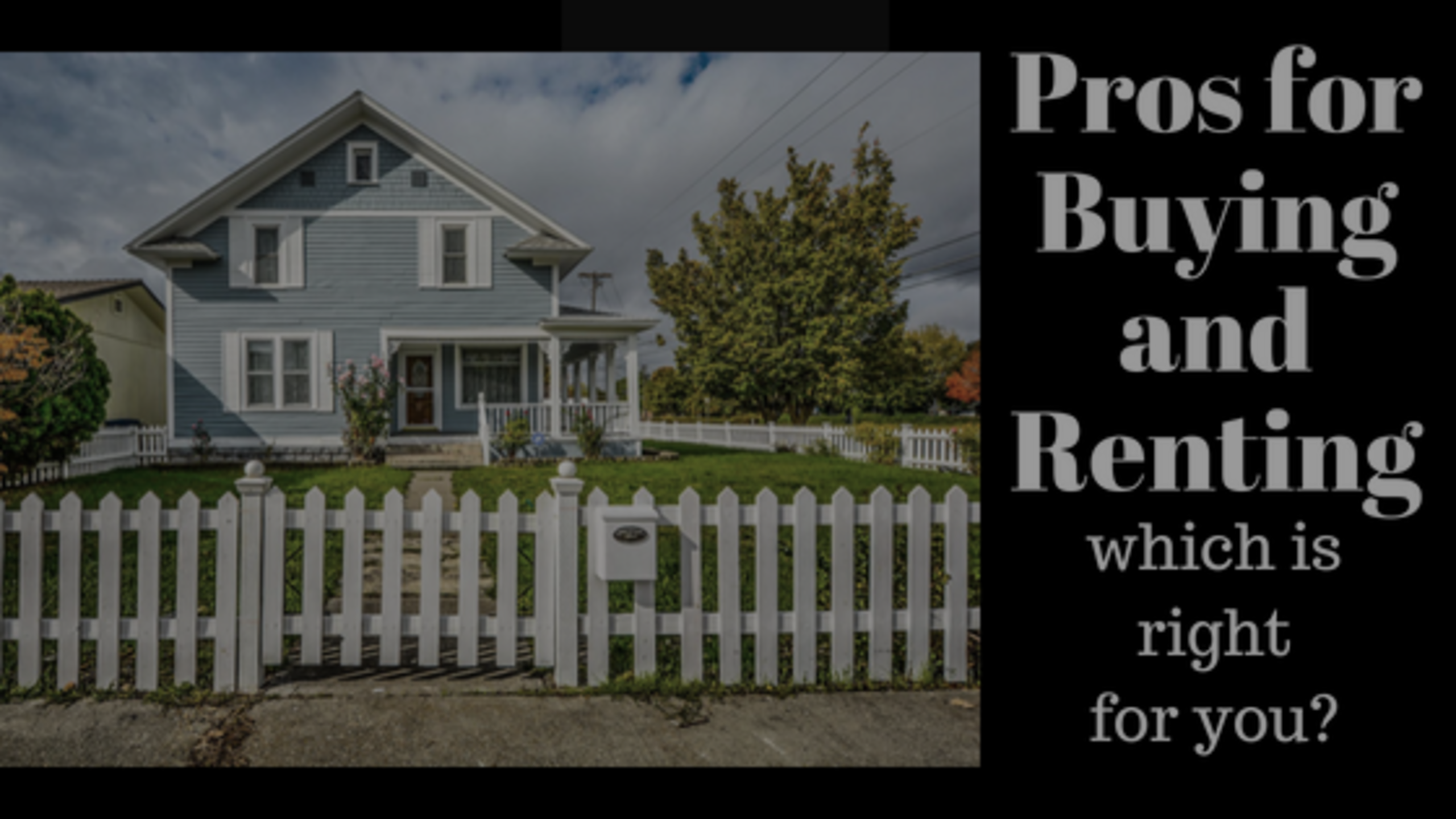 Pros of Buying and Renting