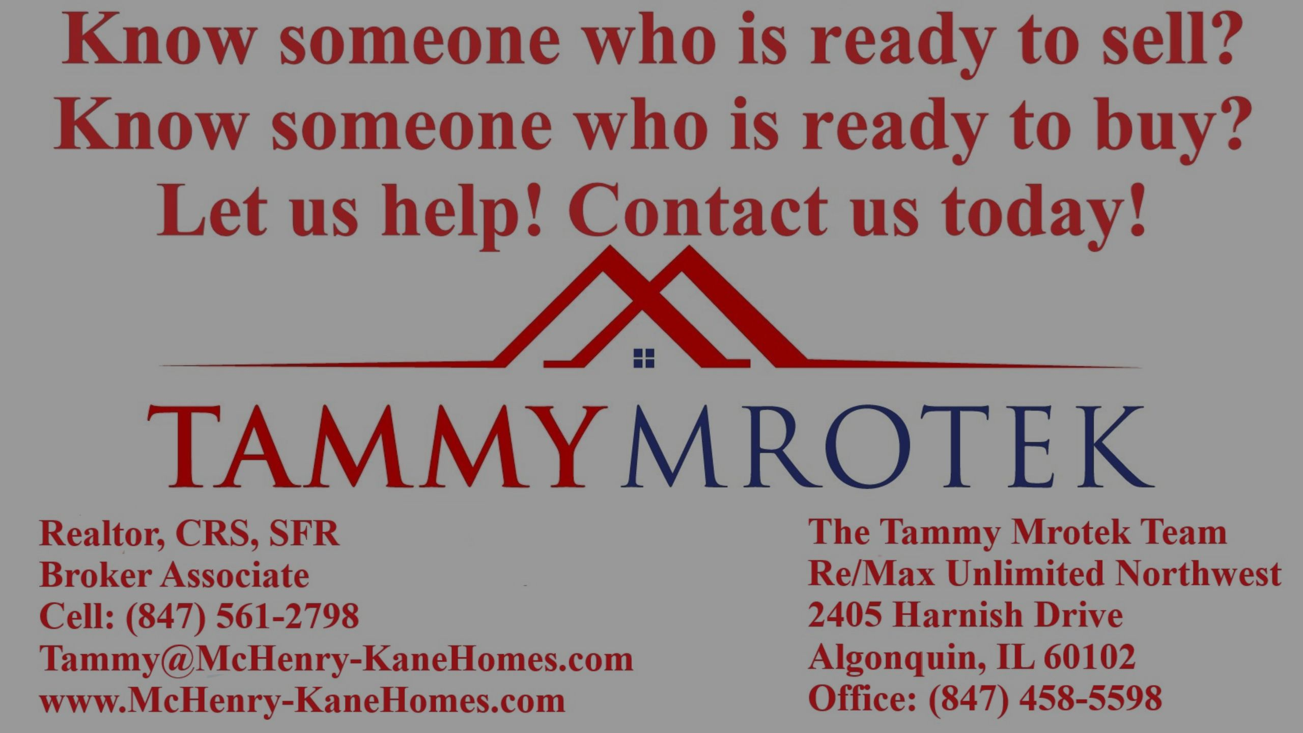 Know Someone Looking To Sell? Send Them To The Tammy Mrotek Team!